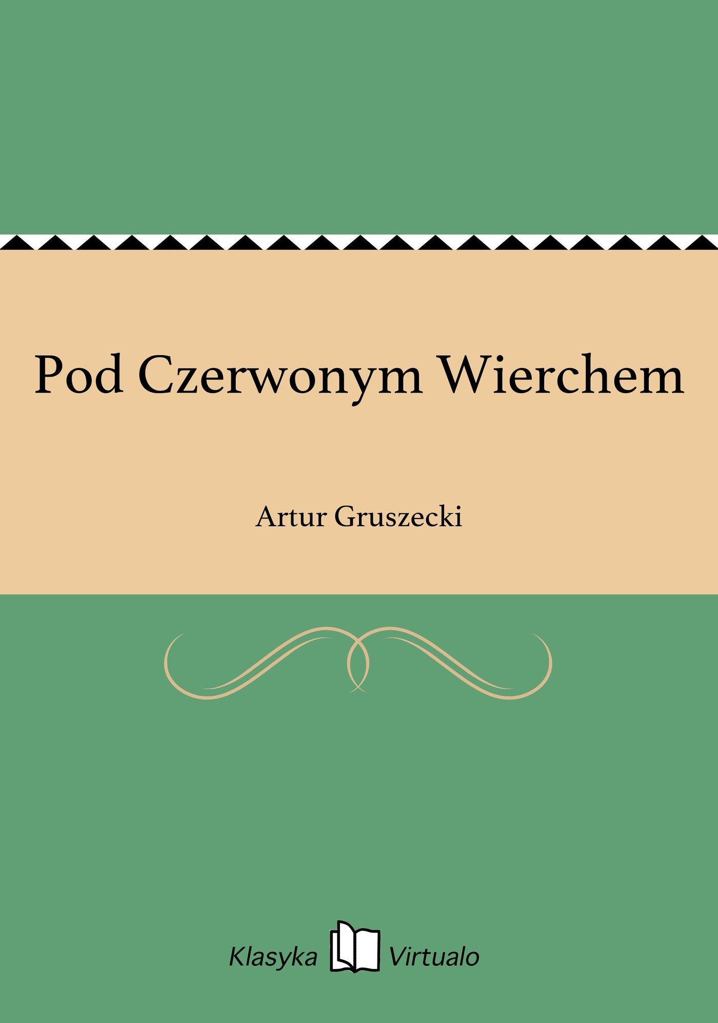 Pod Czerwonym Wierchem - Ebook (Książka na Kindle) do pobrania w formacie MOBI