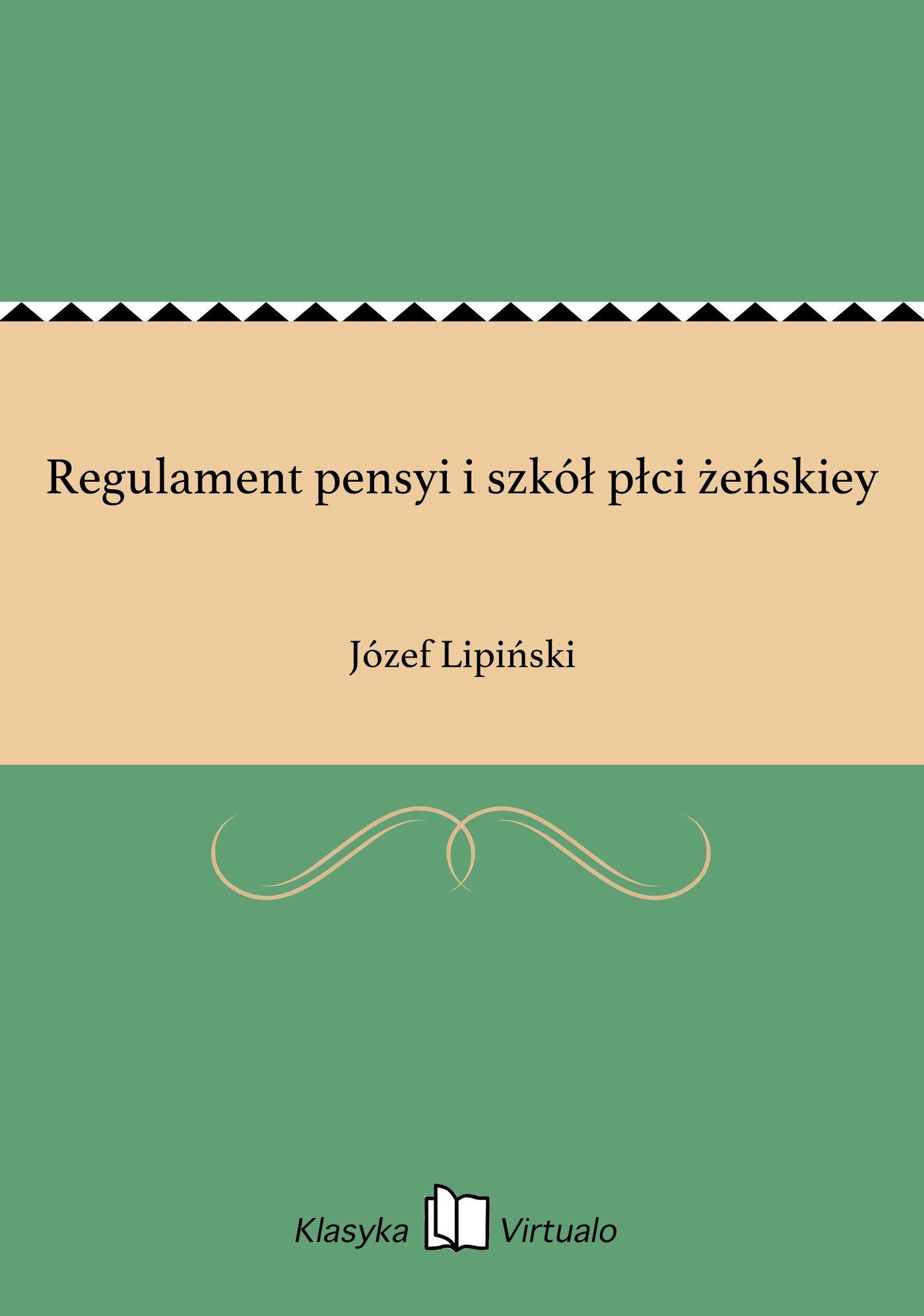 Regulament pensyi i szkół płci żeńskiey - Ebook (Książka na Kindle) do pobrania w formacie MOBI