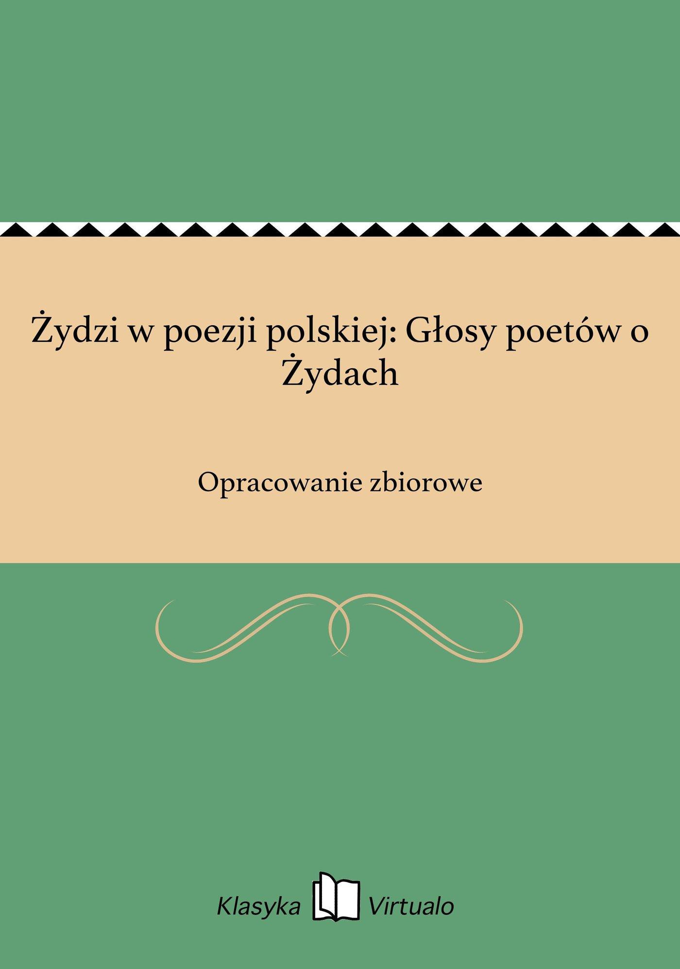 Żydzi w poezji polskiej: Głosy poetów o Żydach - Ebook (Książka na Kindle) do pobrania w formacie MOBI