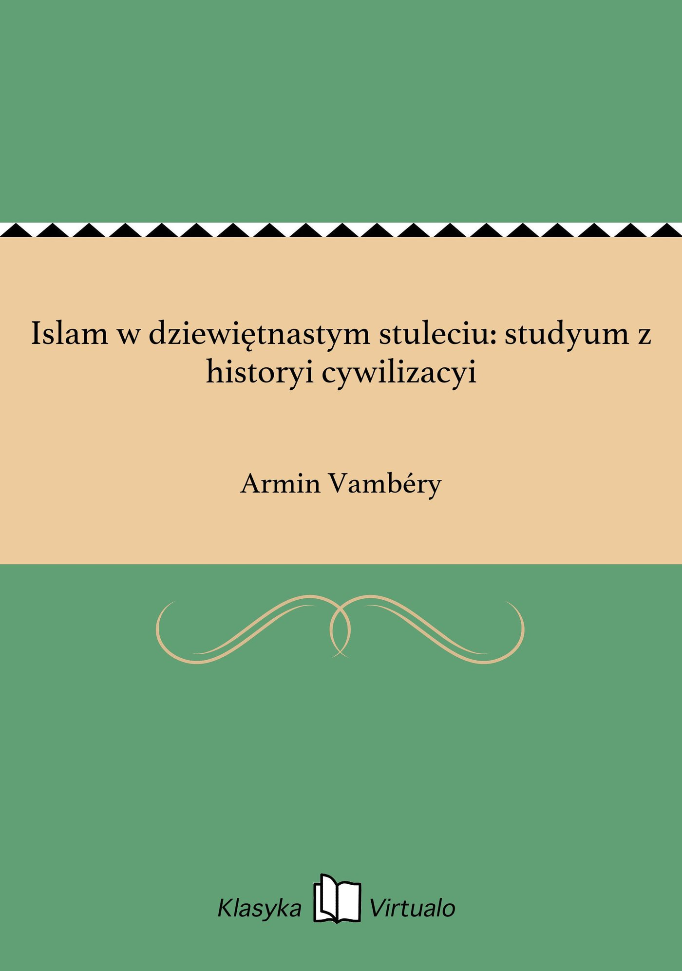 Islam w dziewiętnastym stuleciu: studyum z historyi cywilizacyi - Ebook (Książka na Kindle) do pobrania w formacie MOBI