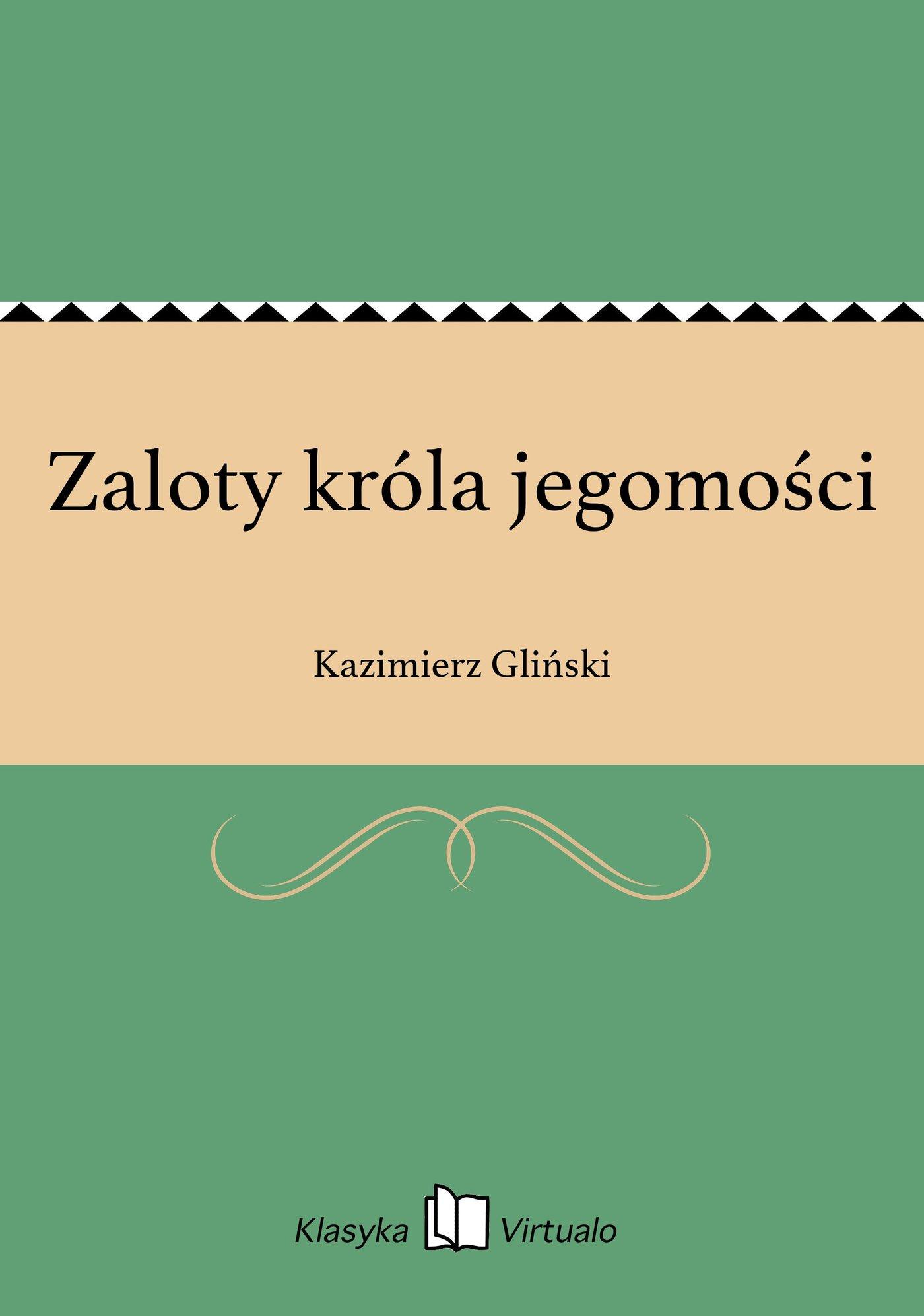 Zaloty króla jegomości - Ebook (Książka na Kindle) do pobrania w formacie MOBI