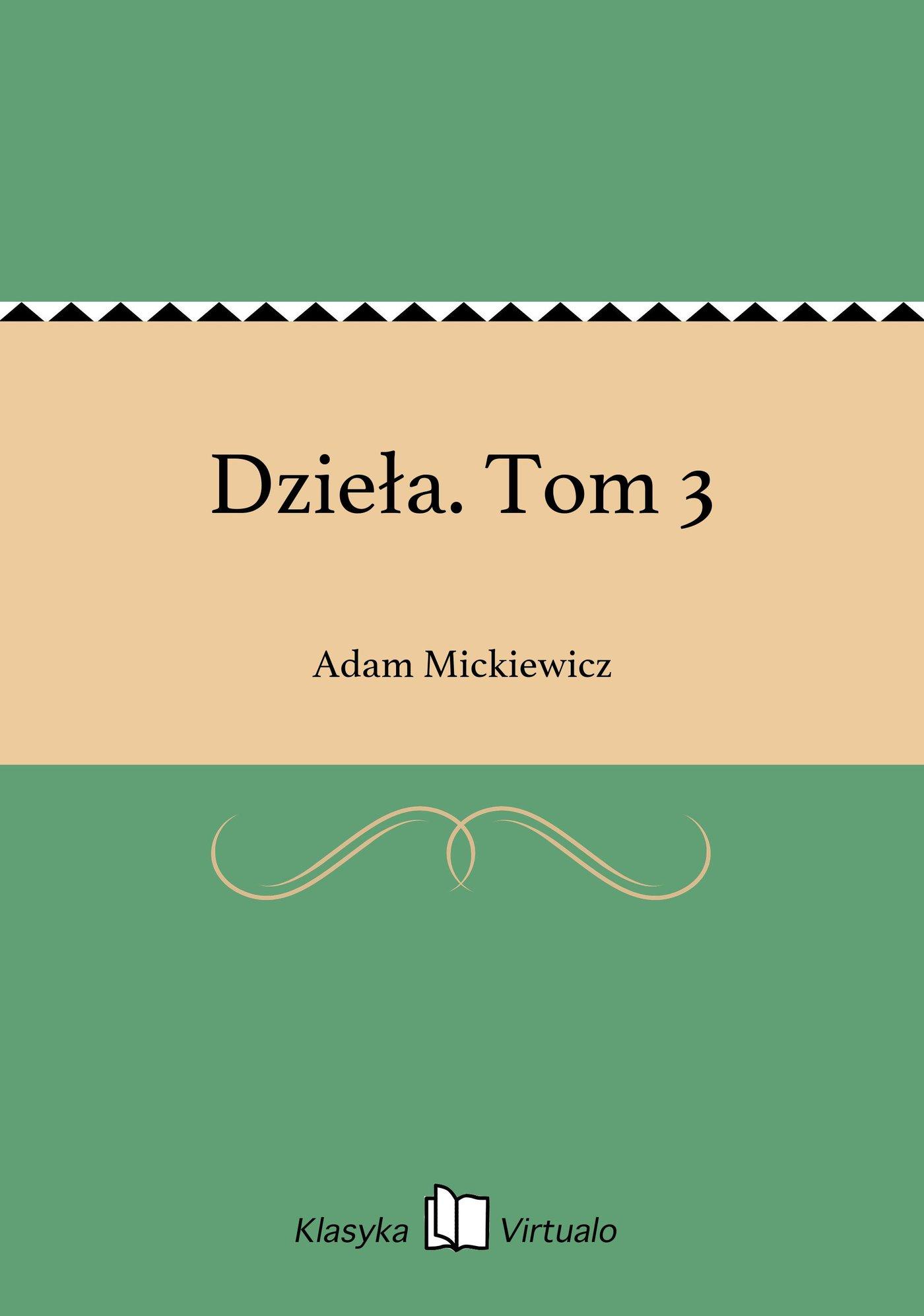 Dzieła. Tom 3 - Ebook (Książka na Kindle) do pobrania w formacie MOBI