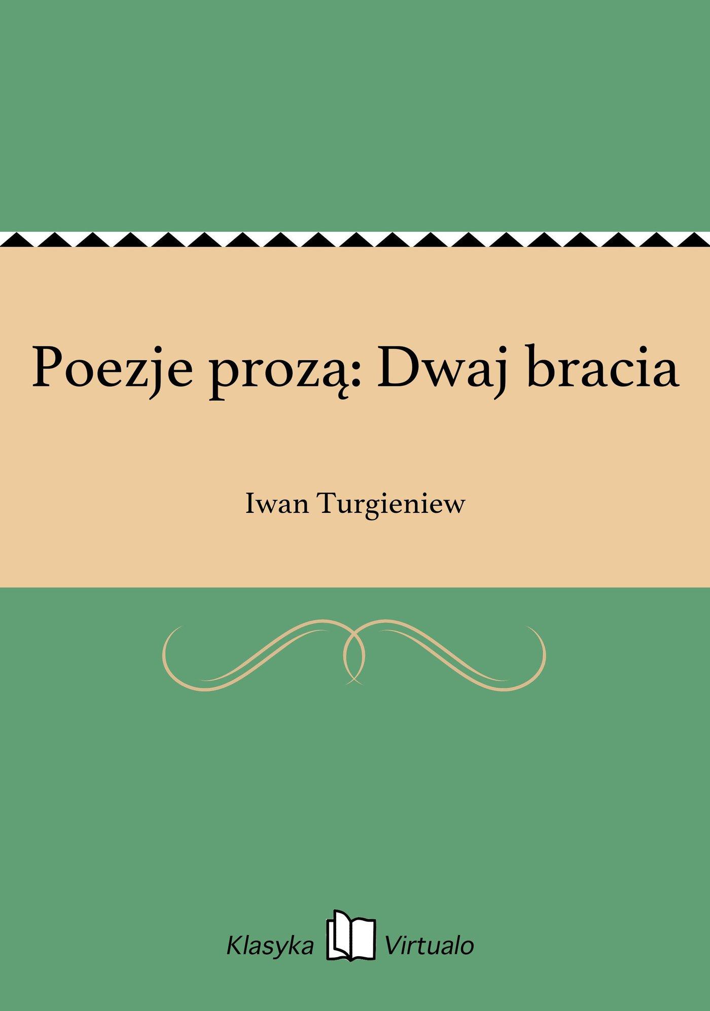 Poezje prozą: Dwaj bracia - Ebook (Książka na Kindle) do pobrania w formacie MOBI
