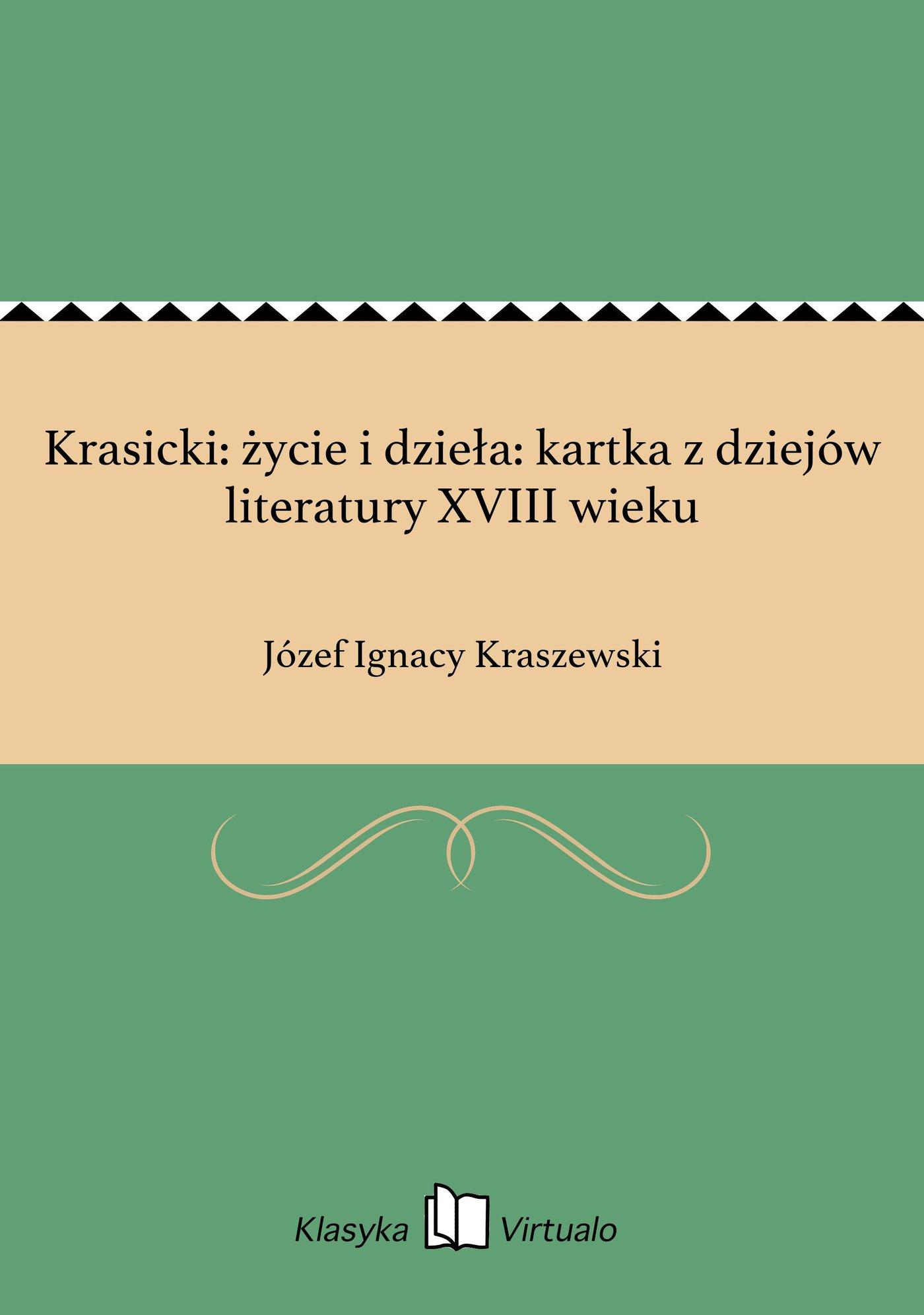 Krasicki: życie i dzieła: kartka z dziejów literatury XVIII wieku - Ebook (Książka na Kindle) do pobrania w formacie MOBI