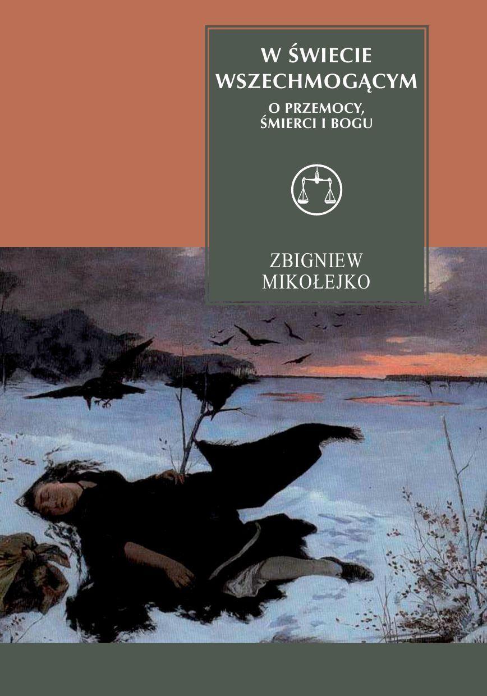 W świecie wszechmogącym. O przemocy, śmierci i Bogu - Ebook (Książka PDF) do pobrania w formacie PDF
