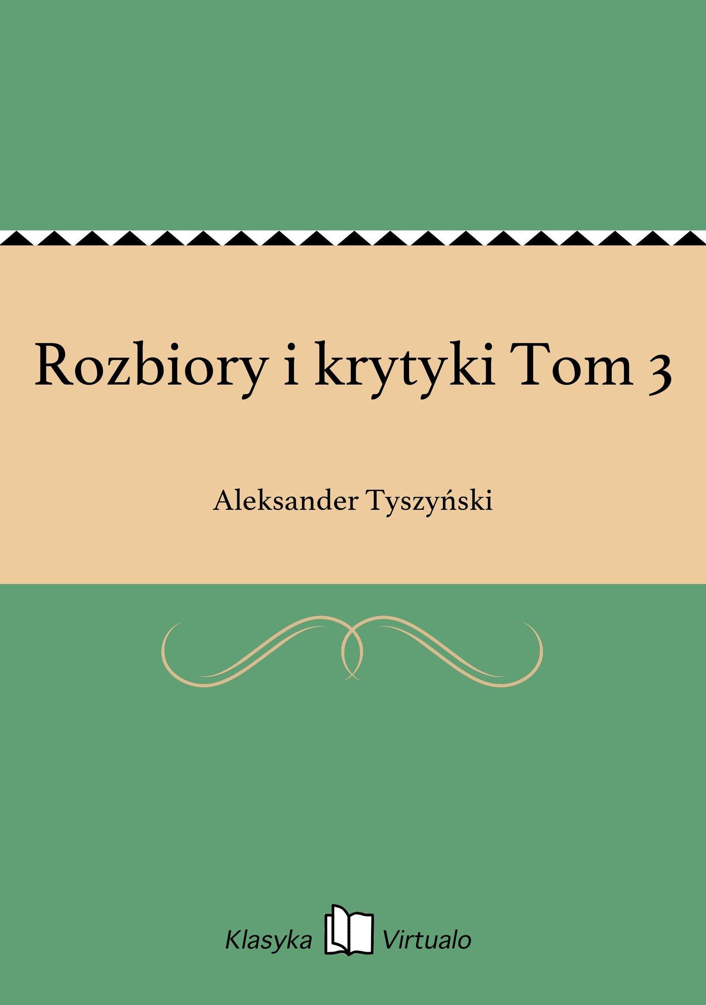 Rozbiory i krytyki Tom 3 - Ebook (Książka na Kindle) do pobrania w formacie MOBI