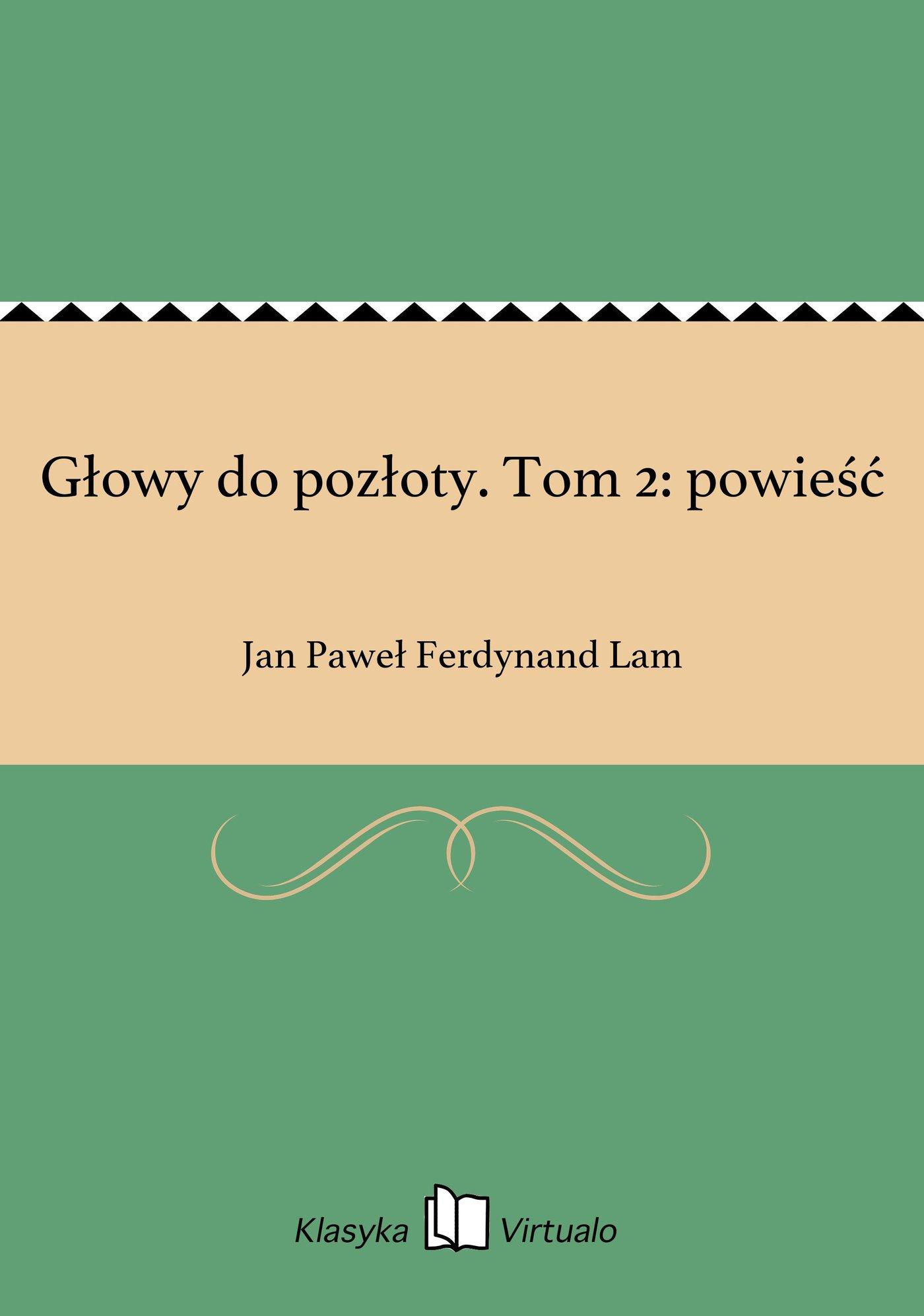Głowy do pozłoty. Tom 2: powieść - Ebook (Książka na Kindle) do pobrania w formacie MOBI
