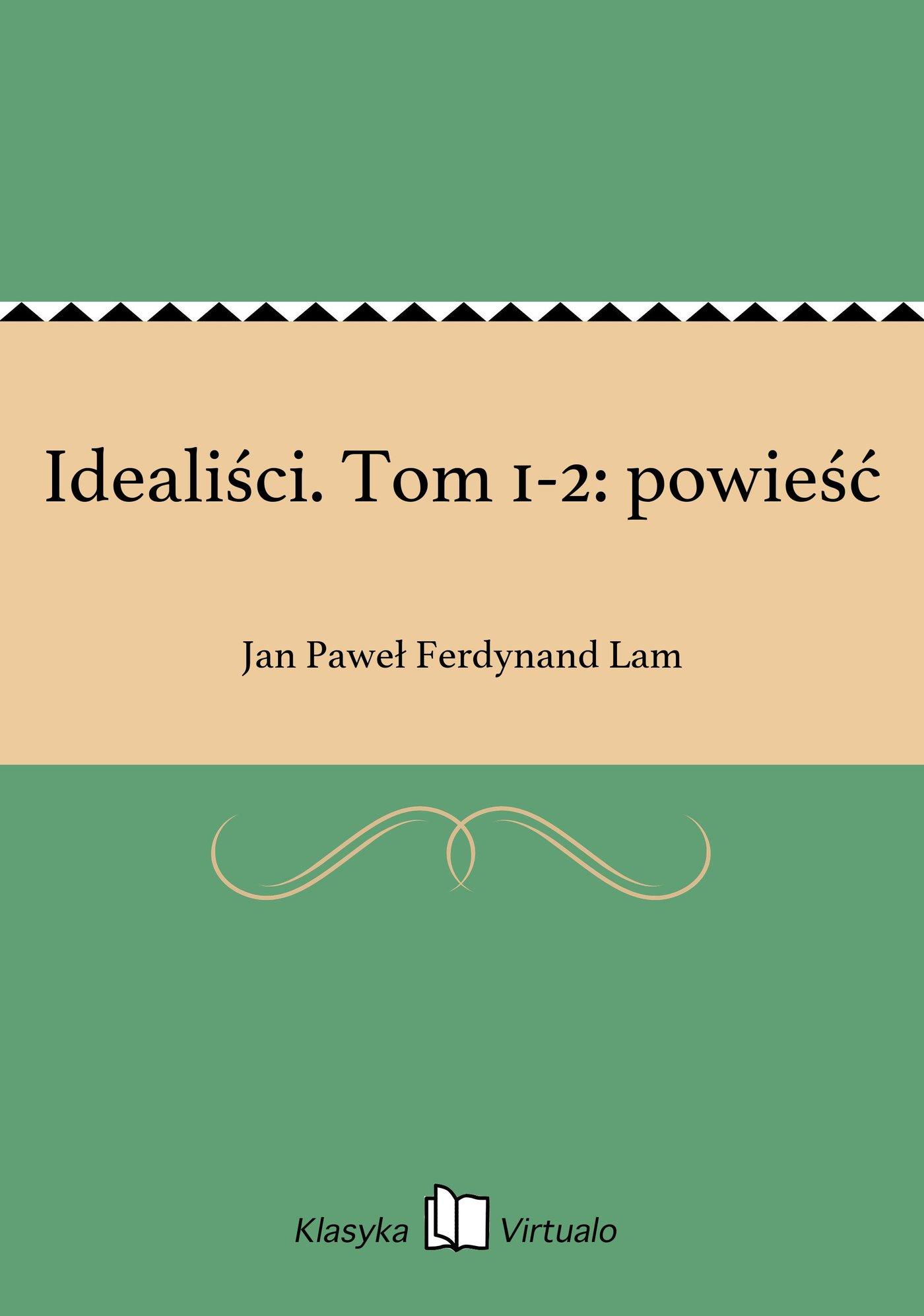 Idealiści. Tom 1-2: powieść - Ebook (Książka na Kindle) do pobrania w formacie MOBI
