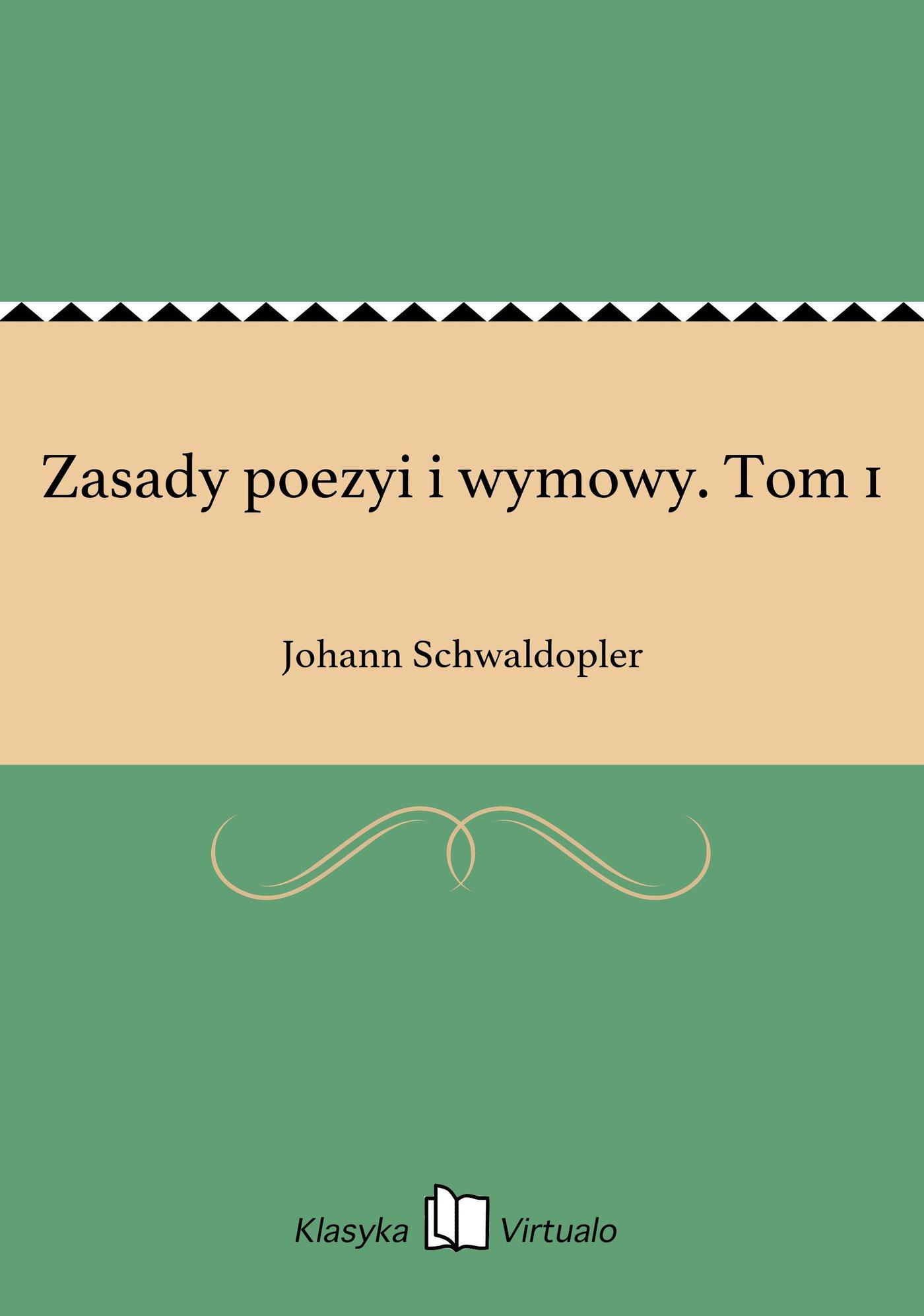 Zasady poezyi i wymowy. Tom 1 - Ebook (Książka na Kindle) do pobrania w formacie MOBI
