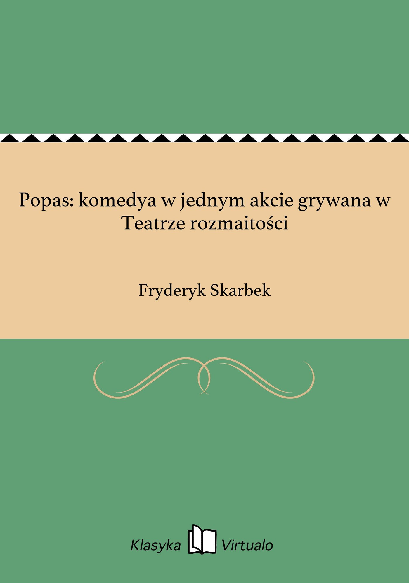 Popas: komedya w jednym akcie grywana w Teatrze rozmaitości - Ebook (Książka na Kindle) do pobrania w formacie MOBI