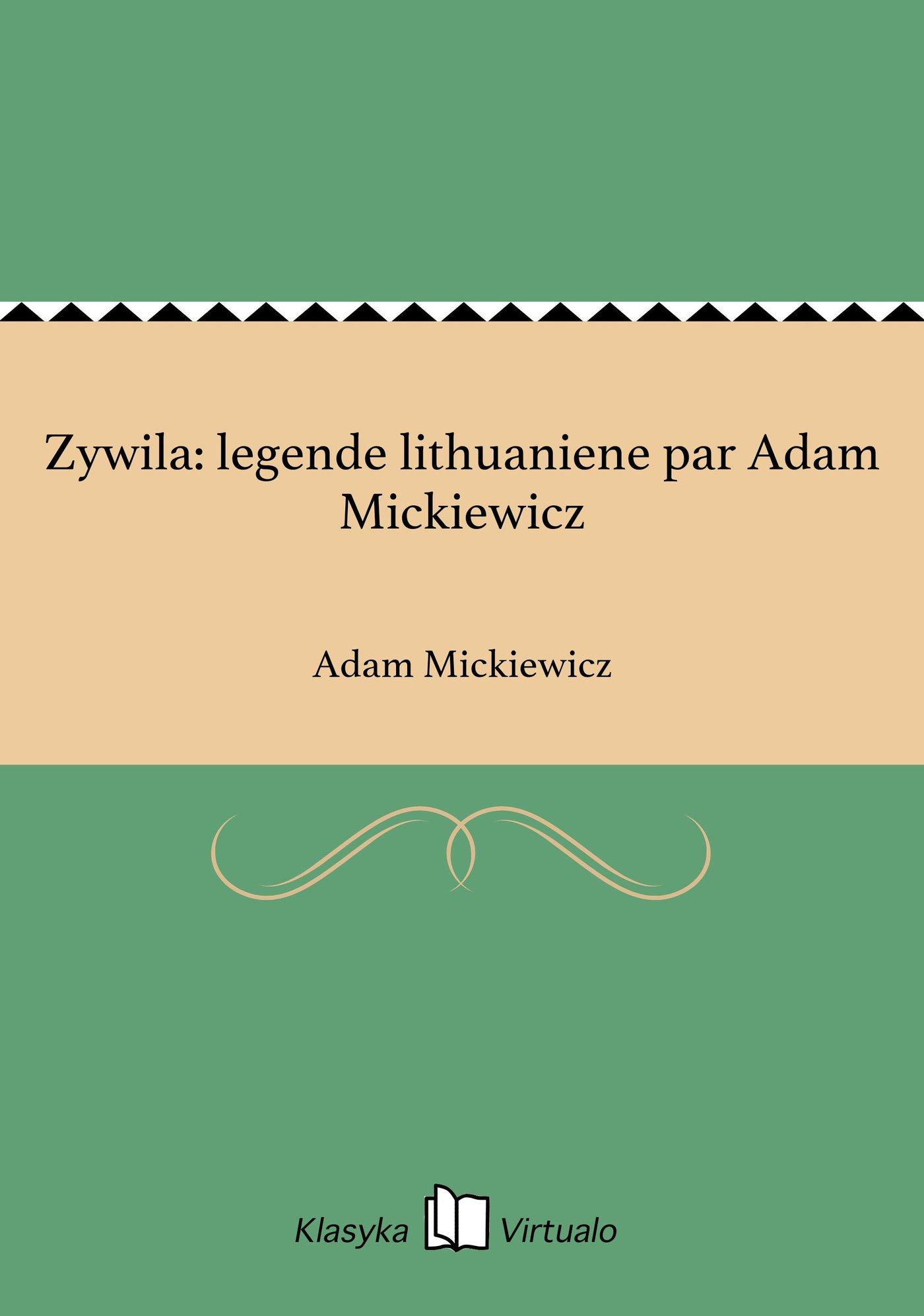 Zywila: legende lithuaniene par Adam Mickiewicz - Ebook (Książka na Kindle) do pobrania w formacie MOBI