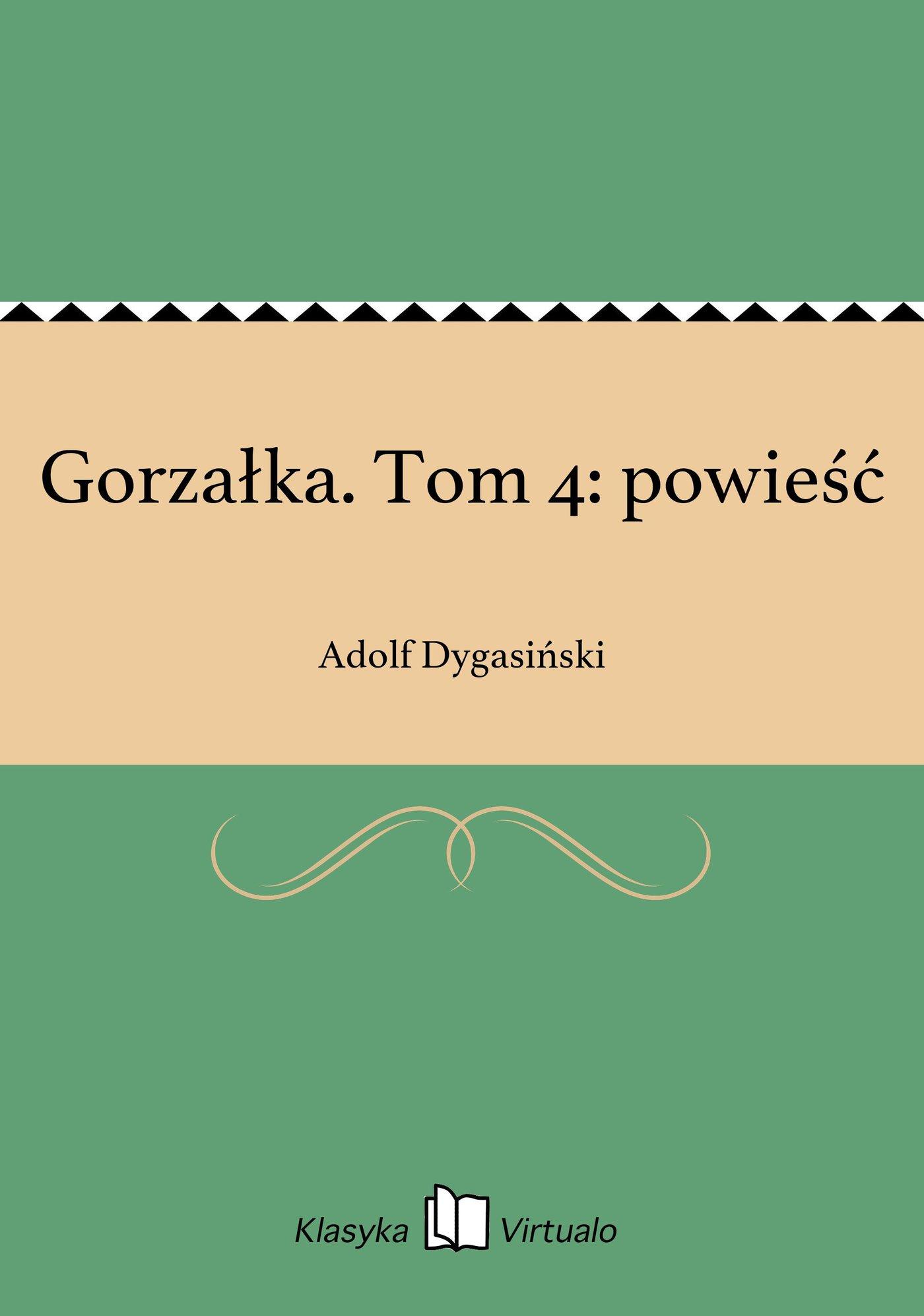 Gorzałka. Tom 4: powieść - Ebook (Książka na Kindle) do pobrania w formacie MOBI