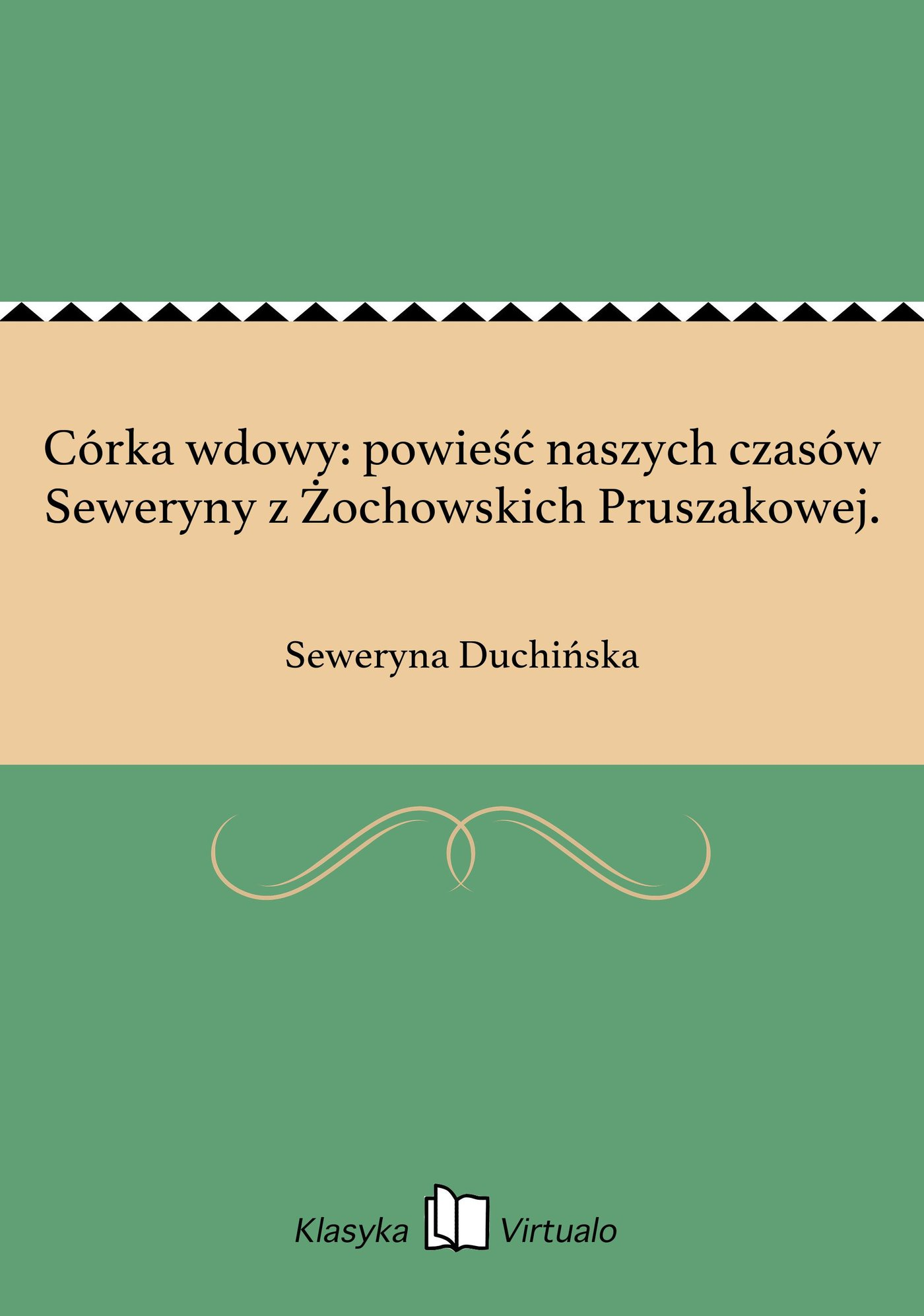 Córka wdowy: powieść naszych czasów Seweryny z Żochowskich Pruszakowej. - Ebook (Książka na Kindle) do pobrania w formacie MOBI