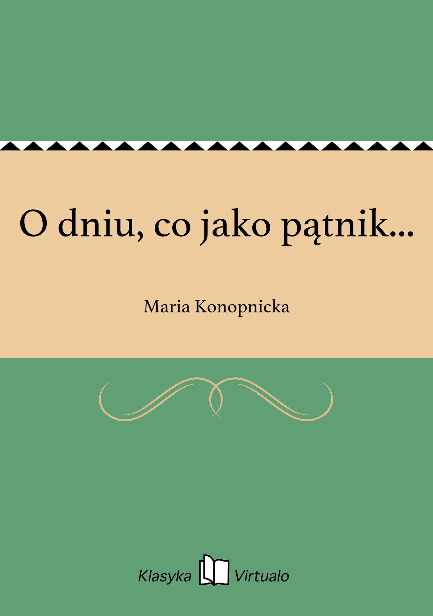 O dniu, co jako pątnik... - Ebook (Książka na Kindle) do pobrania w formacie MOBI