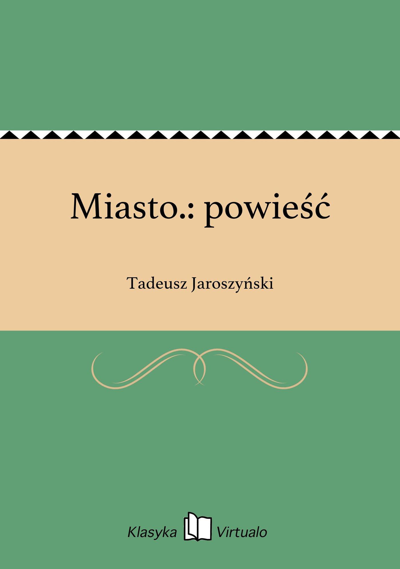 Miasto.: powieść - Ebook (Książka na Kindle) do pobrania w formacie MOBI