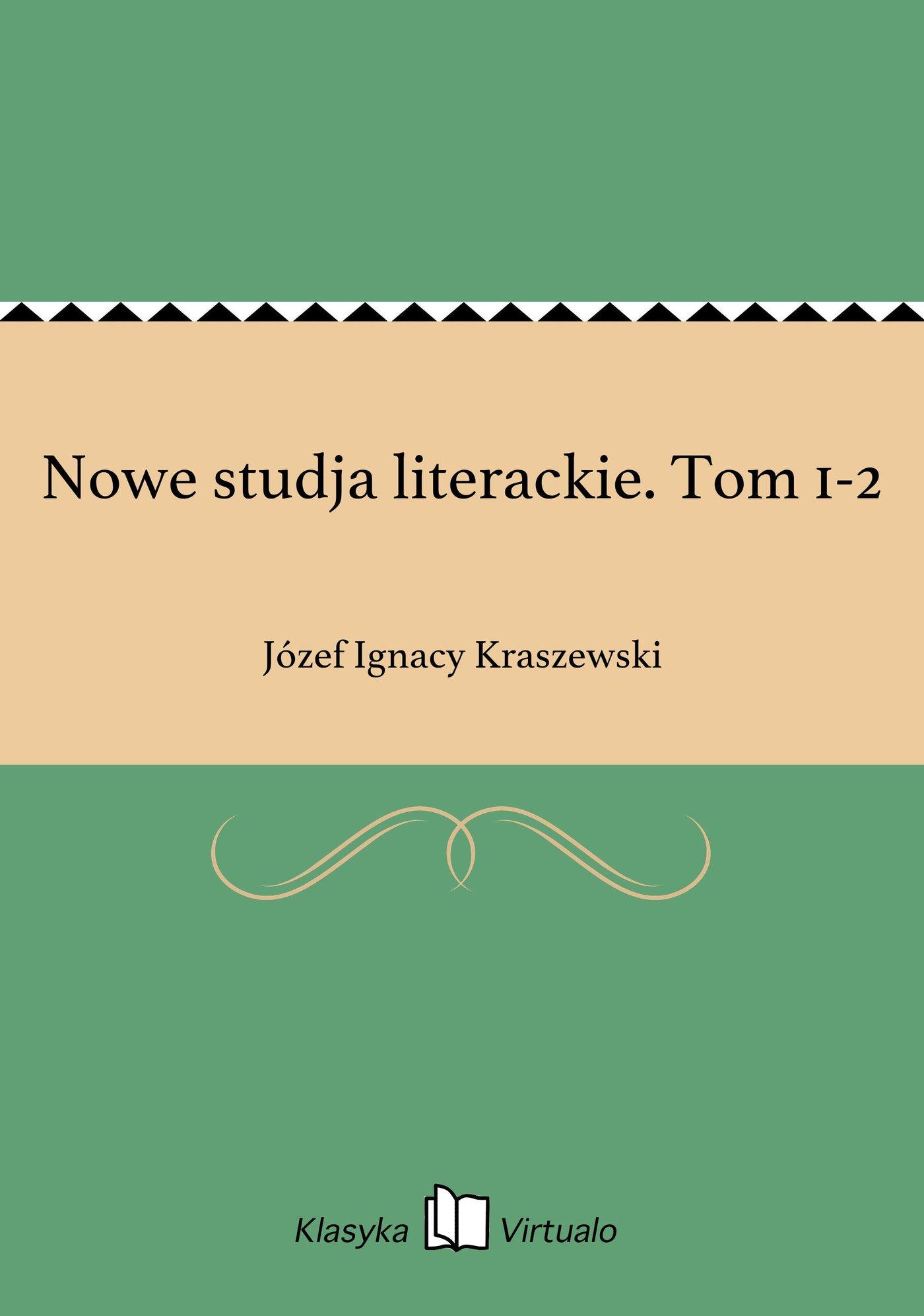 Nowe studja literackie. Tom 1-2 - Ebook (Książka na Kindle) do pobrania w formacie MOBI