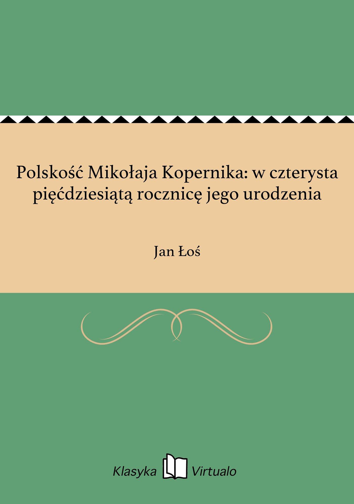 Polskość Mikołaja Kopernika: w czterysta pięćdziesiątą rocznicę jego urodzenia - Ebook (Książka na Kindle) do pobrania w formacie MOBI