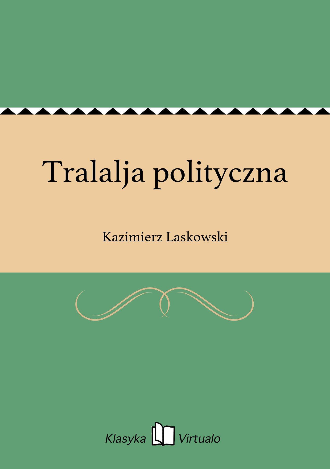 Tralalja polityczna - Ebook (Książka na Kindle) do pobrania w formacie MOBI
