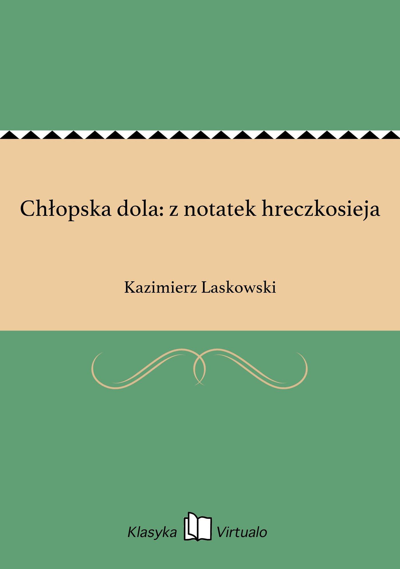 Chłopska dola: z notatek hreczkosieja - Ebook (Książka na Kindle) do pobrania w formacie MOBI