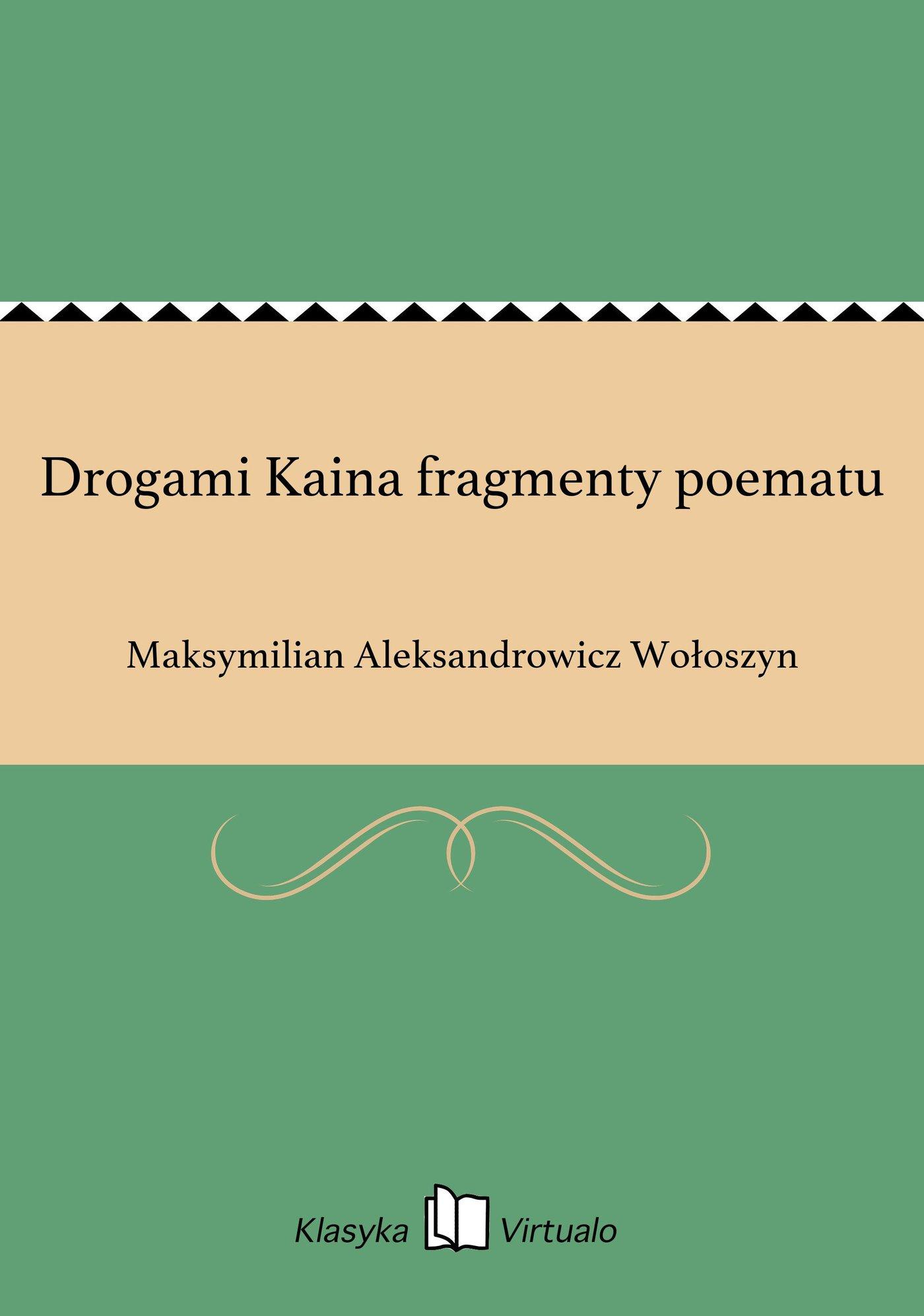 Drogami Kaina fragmenty poematu - Ebook (Książka na Kindle) do pobrania w formacie MOBI