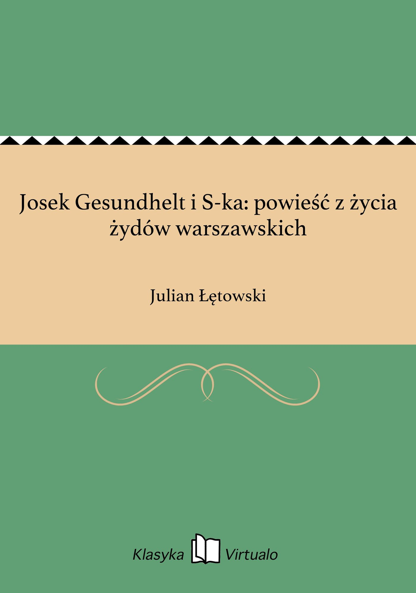 Josek Gesundhelt i S-ka: powieść z życia żydów warszawskich - Ebook (Książka na Kindle) do pobrania w formacie MOBI