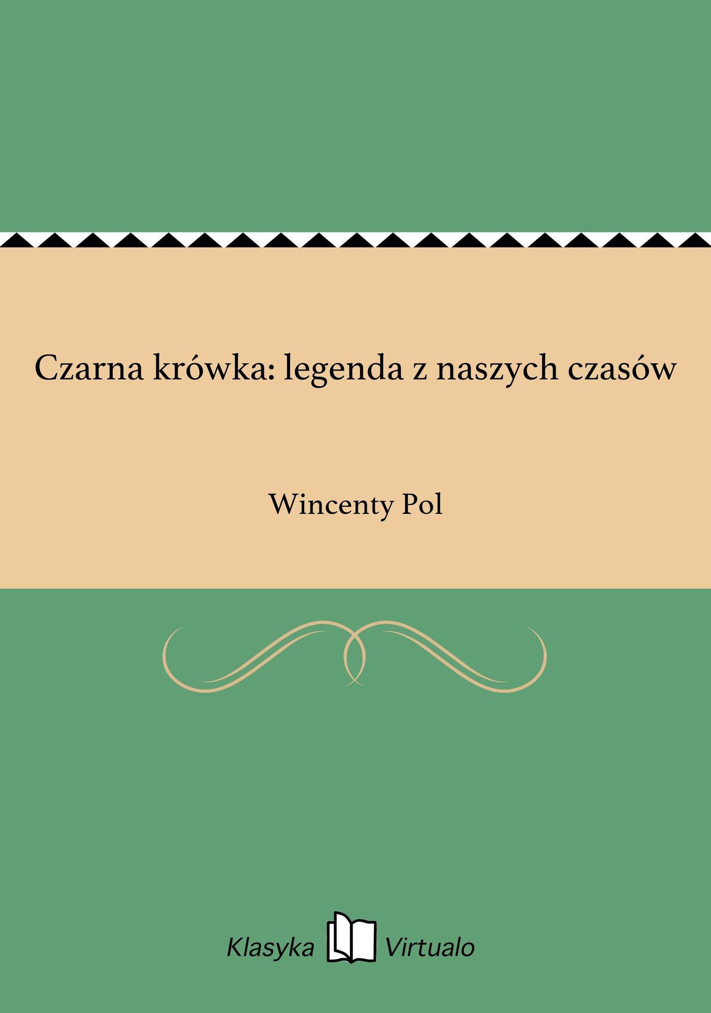 Czarna krówka: legenda z naszych czasów - Ebook (Książka na Kindle) do pobrania w formacie MOBI