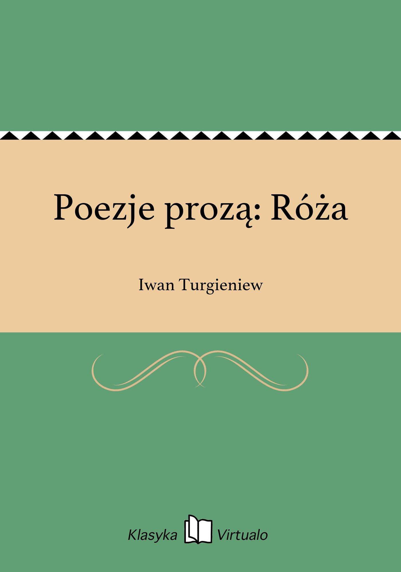 Poezje prozą: Róża - Ebook (Książka na Kindle) do pobrania w formacie MOBI