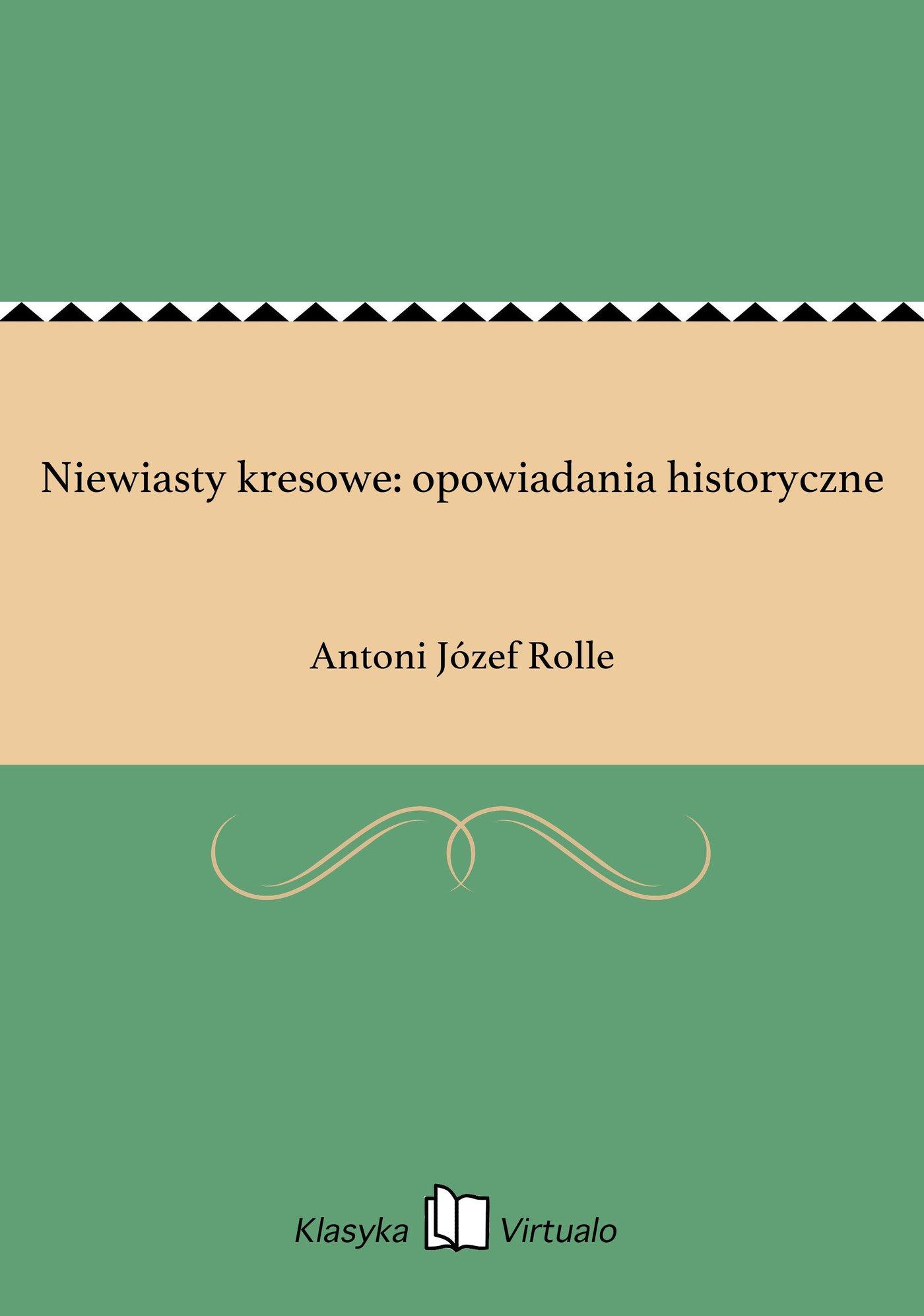 Niewiasty kresowe: opowiadania historyczne - Ebook (Książka na Kindle) do pobrania w formacie MOBI