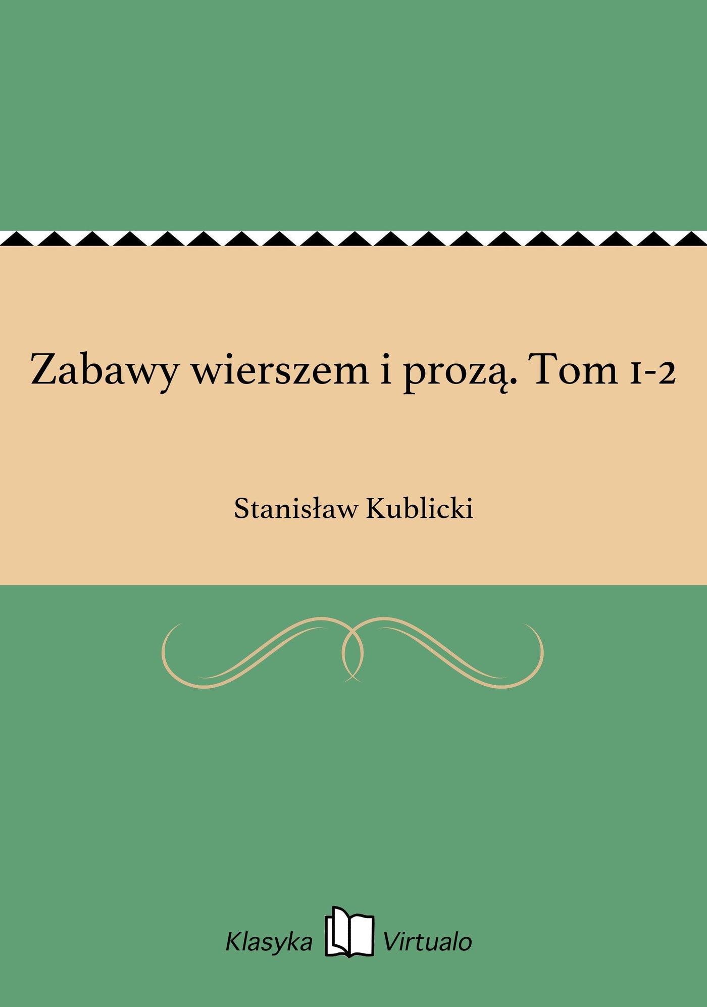 Zabawy wierszem i prozą. Tom 1-2 - Ebook (Książka na Kindle) do pobrania w formacie MOBI