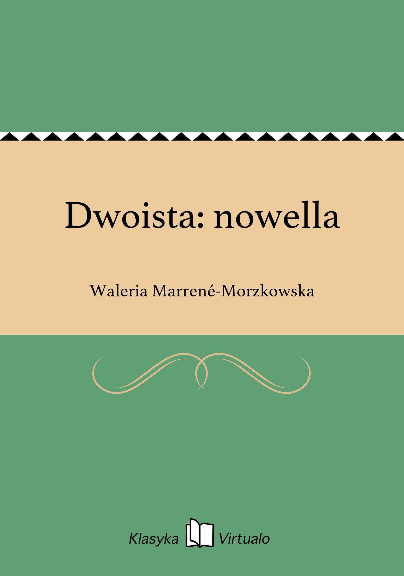 Dwoista: nowella - Ebook (Książka na Kindle) do pobrania w formacie MOBI