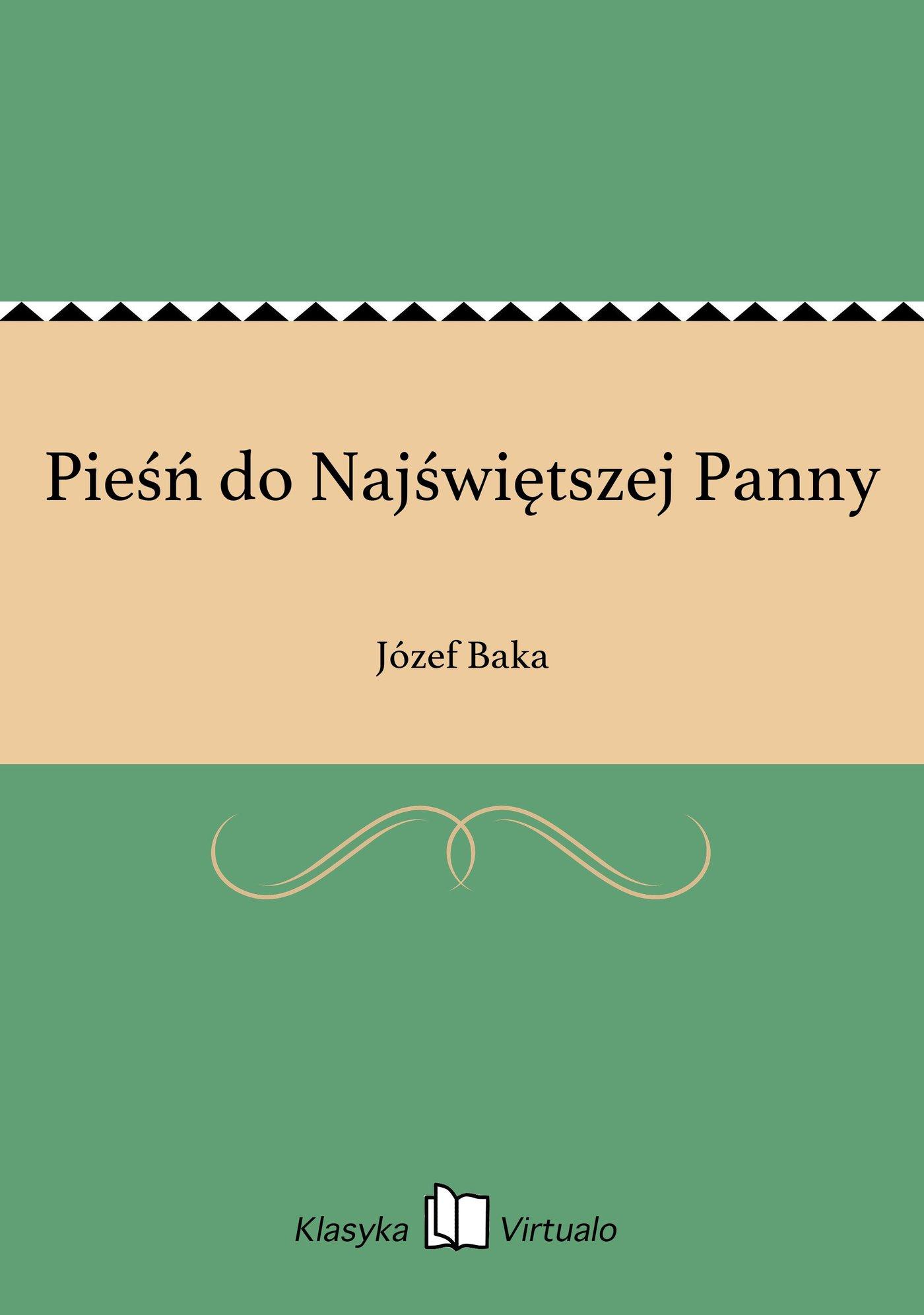 Pieśń do Najświętszej Panny - Ebook (Książka na Kindle) do pobrania w formacie MOBI