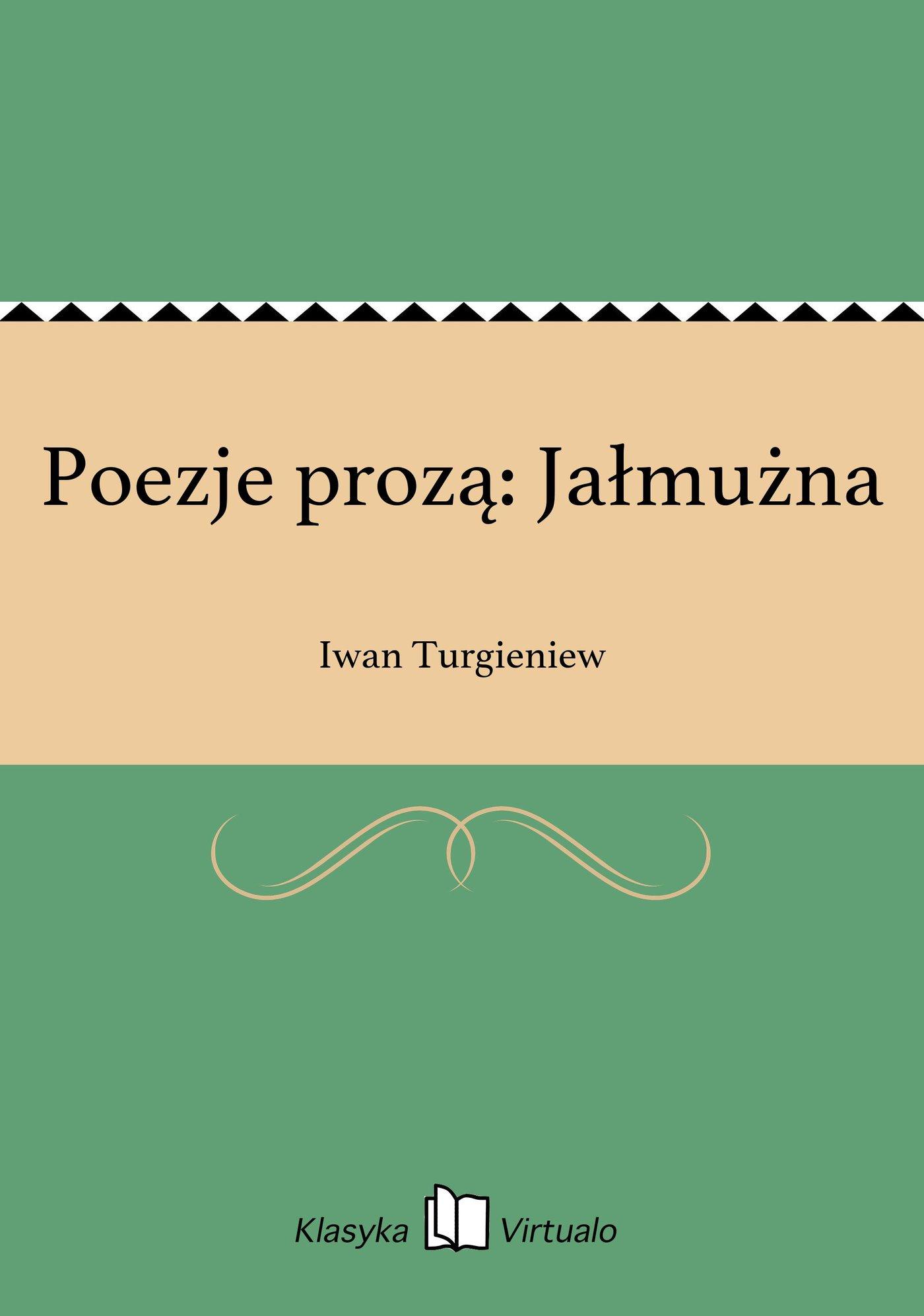 Poezje prozą: Jałmużna - Ebook (Książka na Kindle) do pobrania w formacie MOBI
