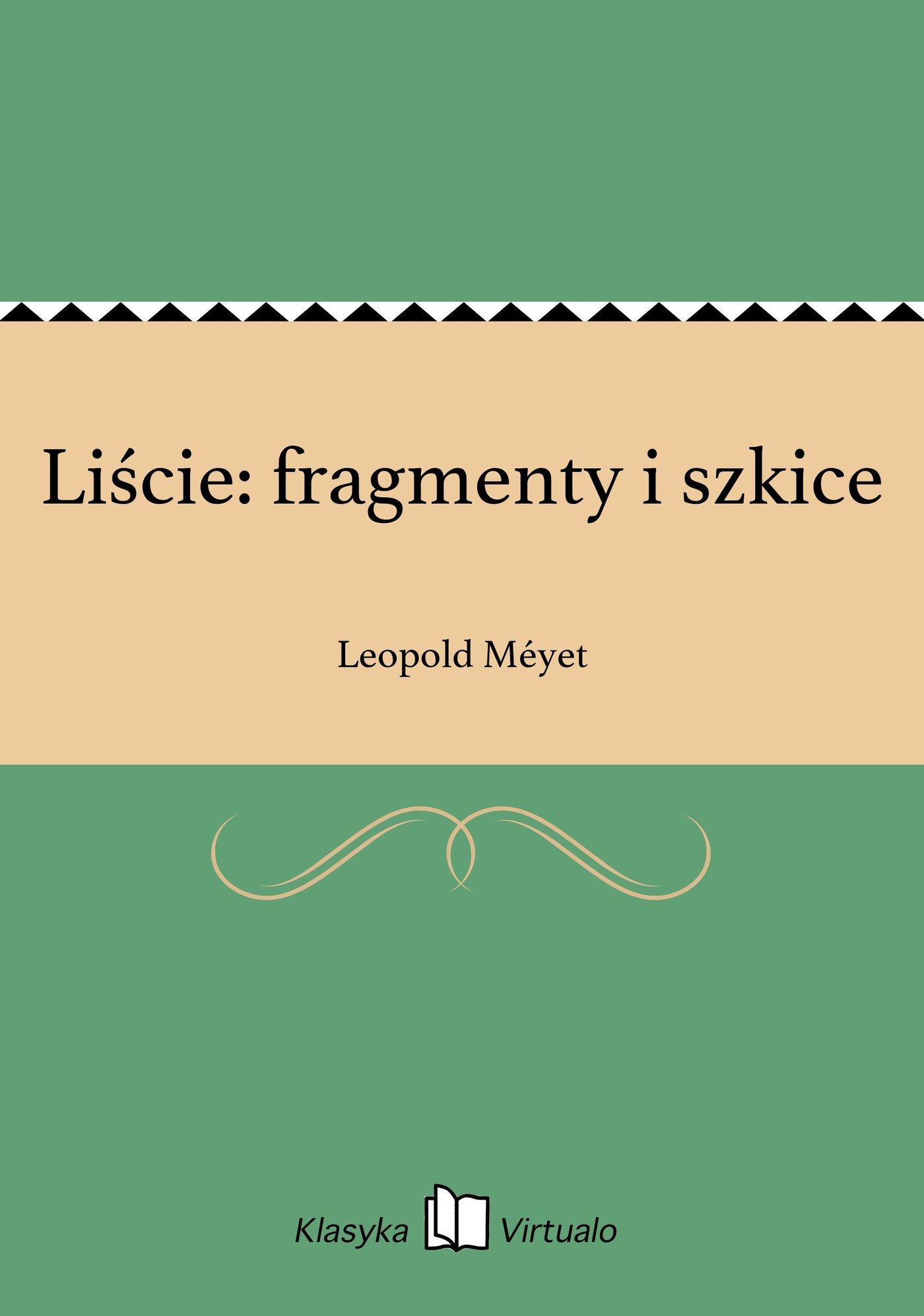 Liście: fragmenty i szkice - Ebook (Książka na Kindle) do pobrania w formacie MOBI