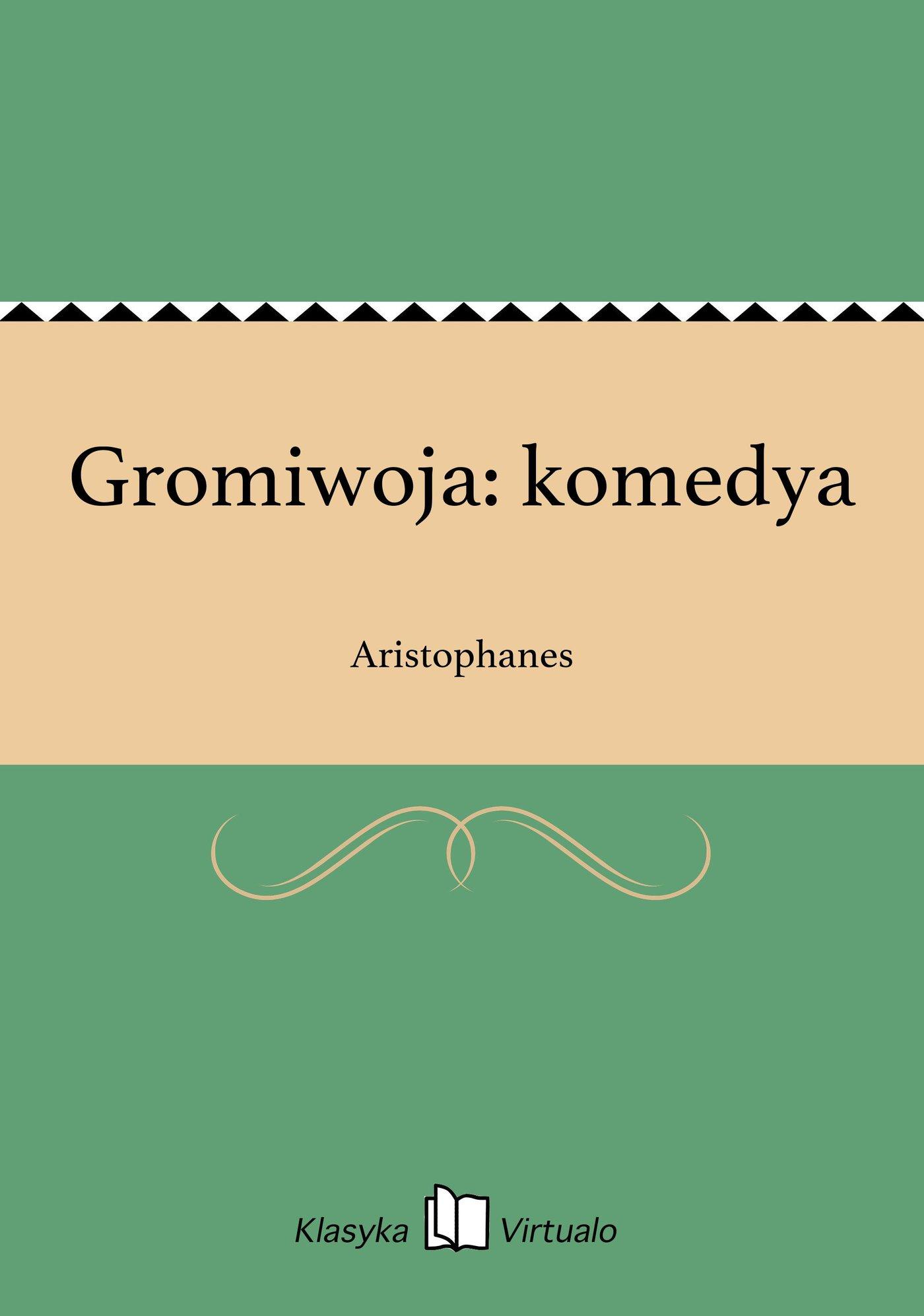Gromiwoja: komedya - Ebook (Książka na Kindle) do pobrania w formacie MOBI