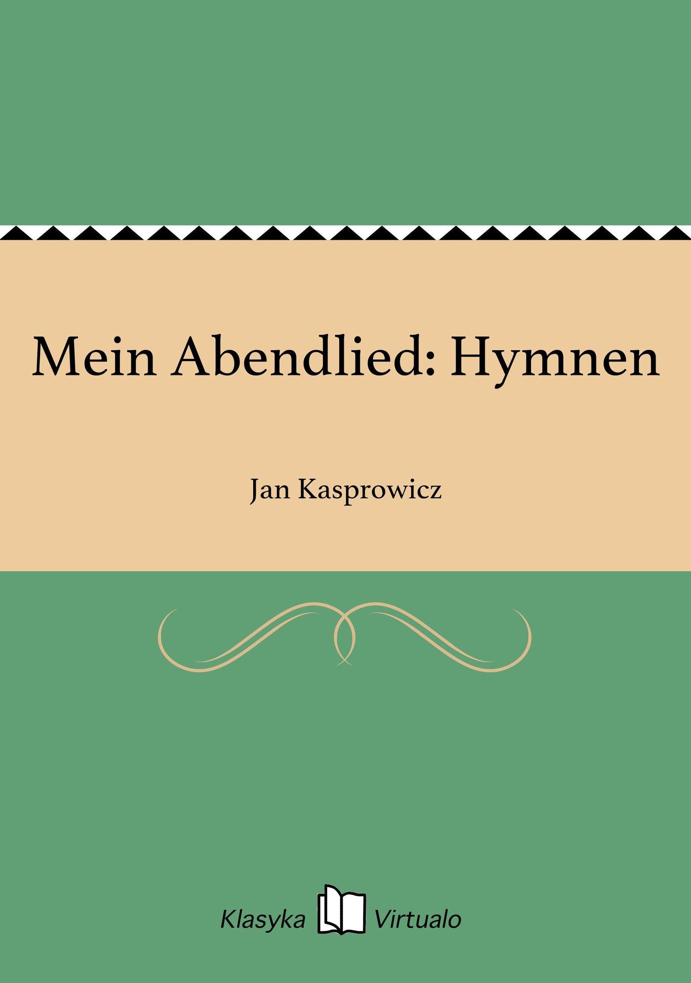 Mein Abendlied: Hymnen - Ebook (Książka na Kindle) do pobrania w formacie MOBI