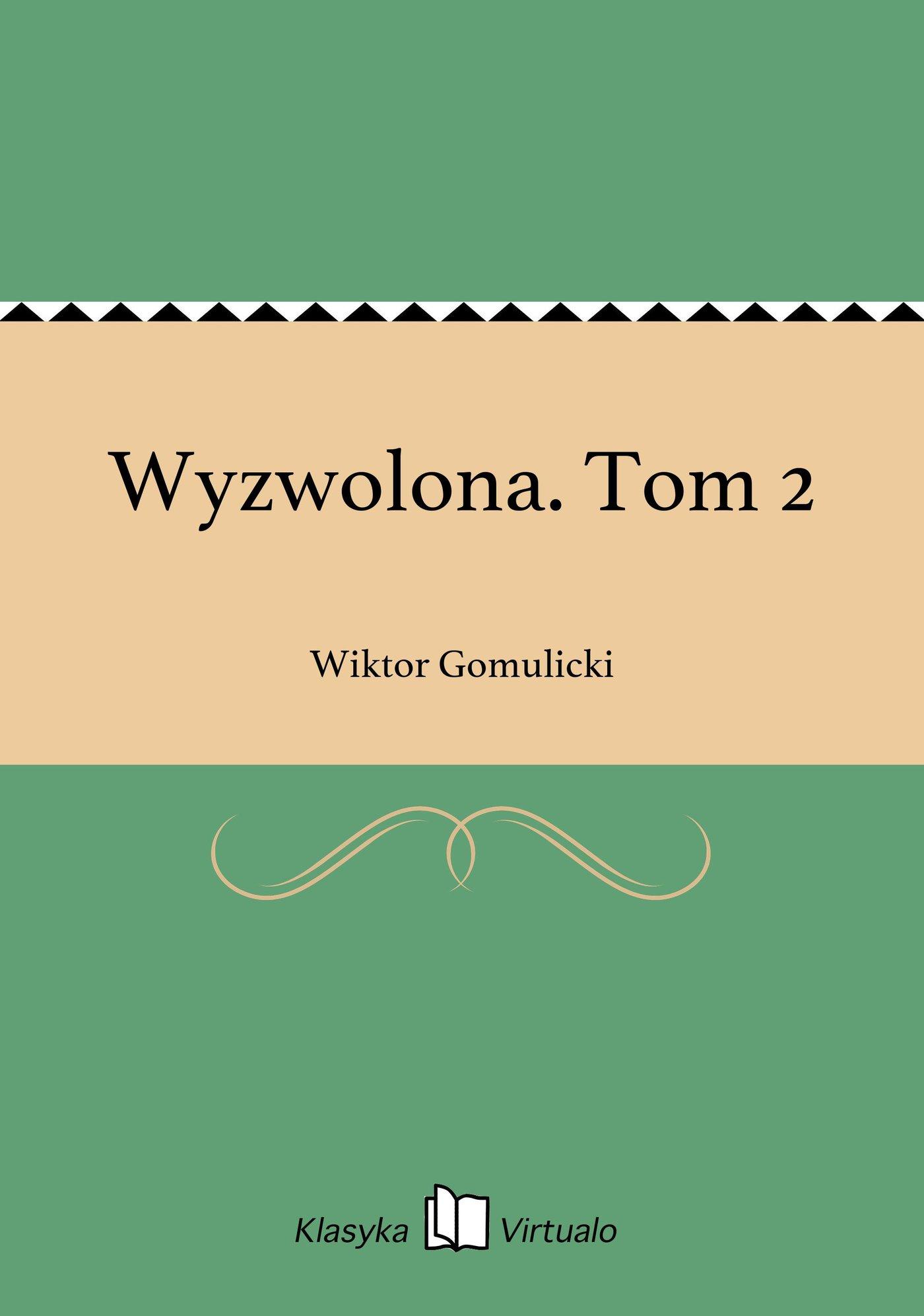 Wyzwolona. Tom 2 - Ebook (Książka na Kindle) do pobrania w formacie MOBI