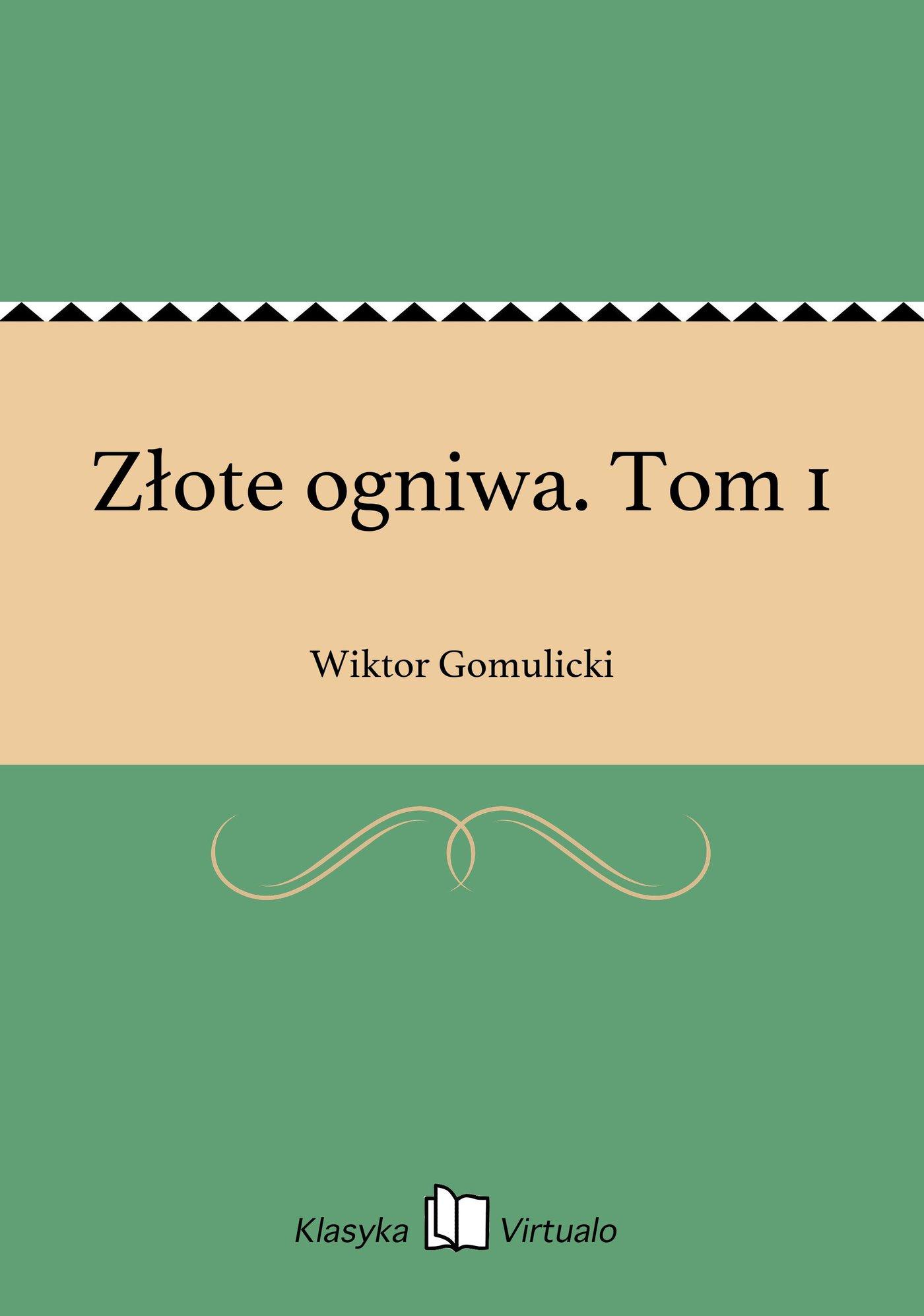 Złote ogniwa. Tom 1 - Ebook (Książka na Kindle) do pobrania w formacie MOBI