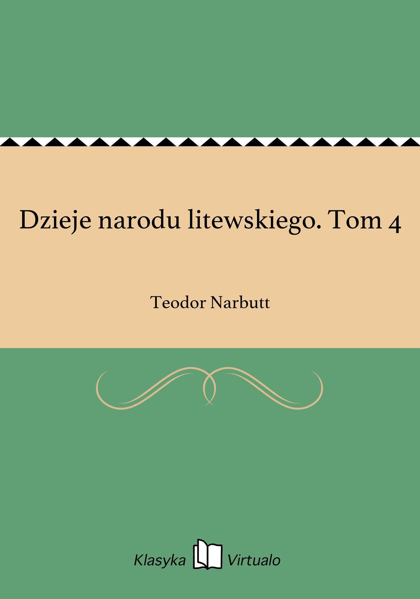 Dzieje narodu litewskiego. Tom 4 - Ebook (Książka na Kindle) do pobrania w formacie MOBI
