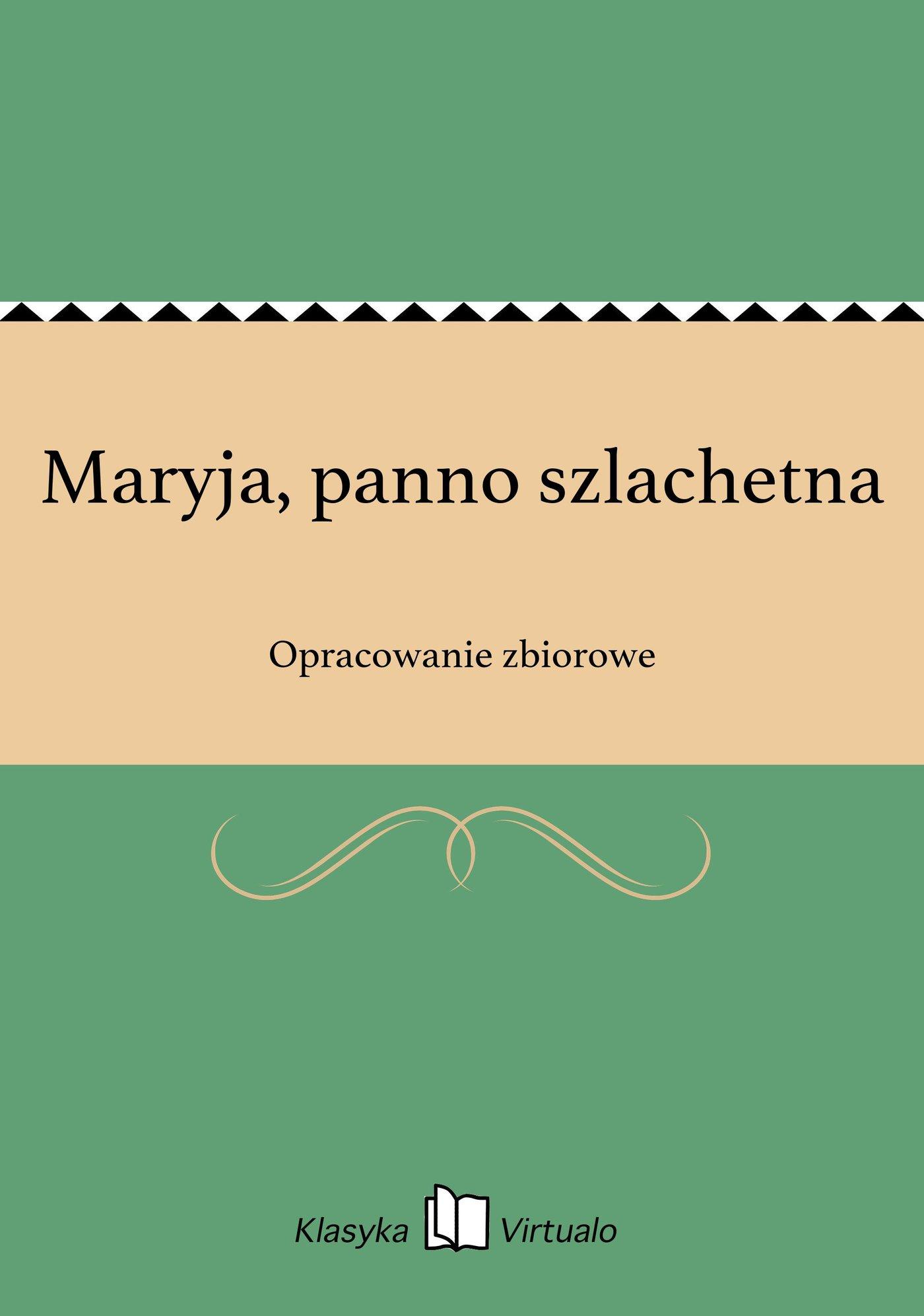 Maryja, panno szlachetna - Ebook (Książka na Kindle) do pobrania w formacie MOBI