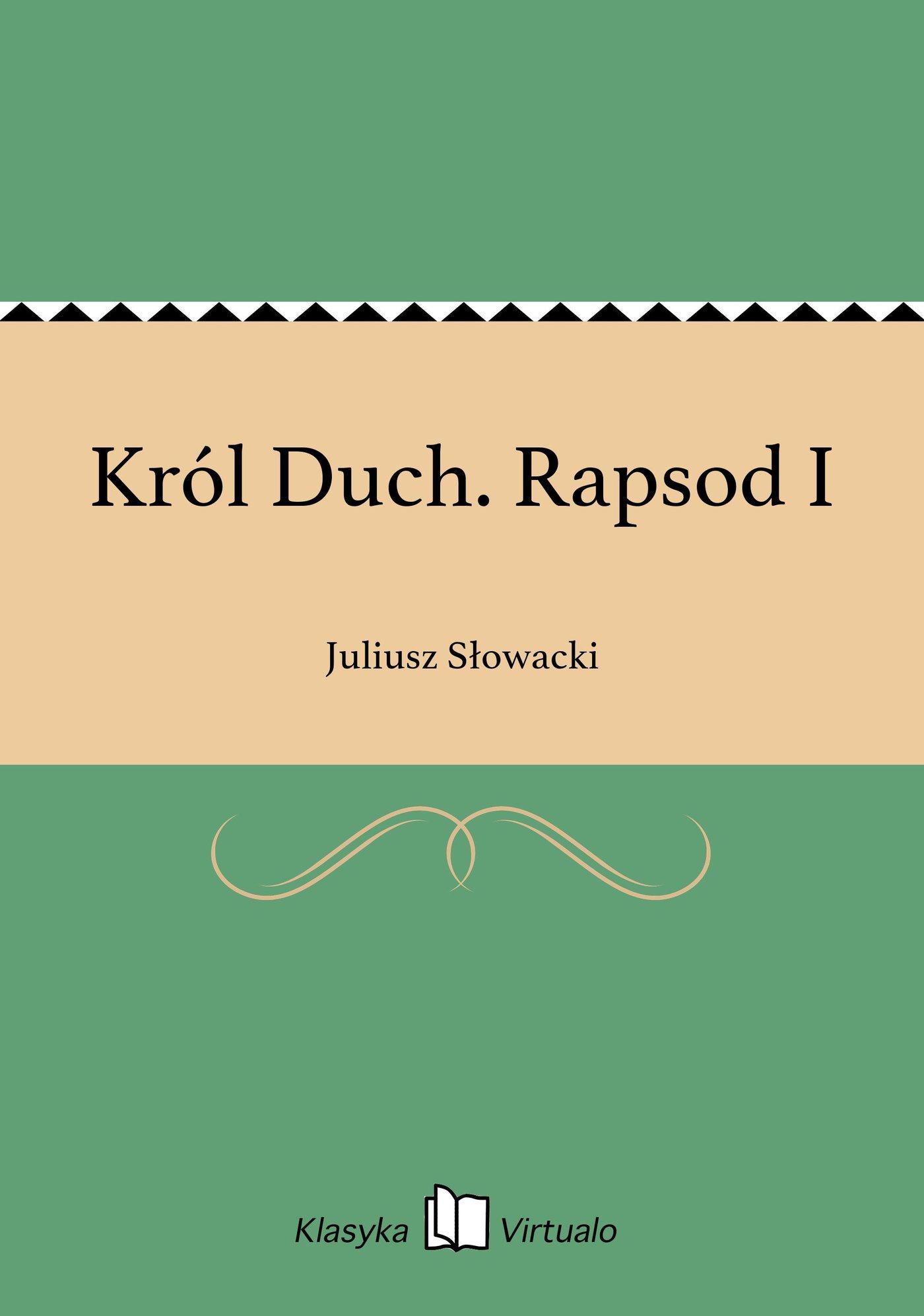 Król Duch. Rapsod I - Ebook (Książka na Kindle) do pobrania w formacie MOBI