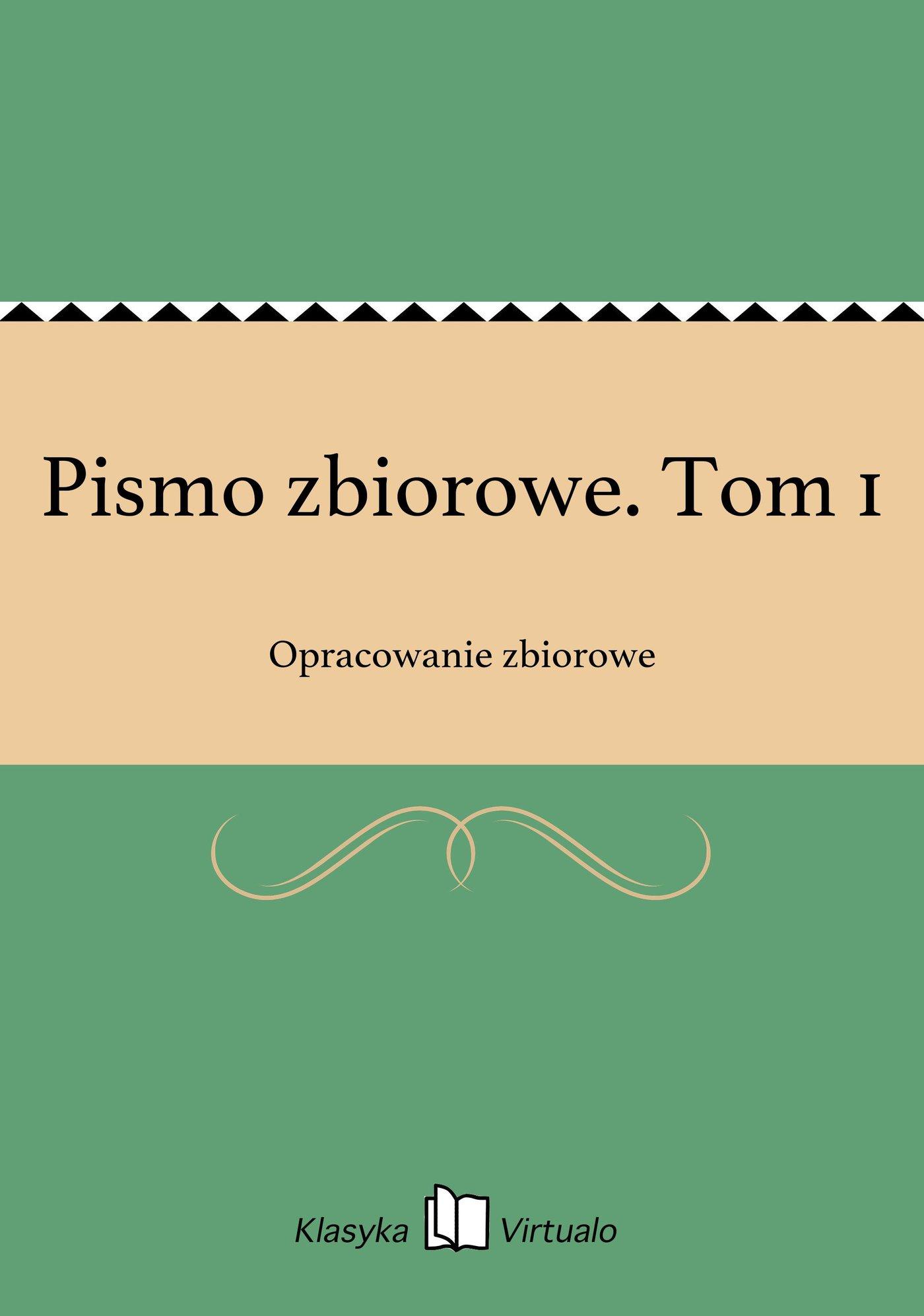Pismo zbiorowe. Tom 1 - Ebook (Książka na Kindle) do pobrania w formacie MOBI