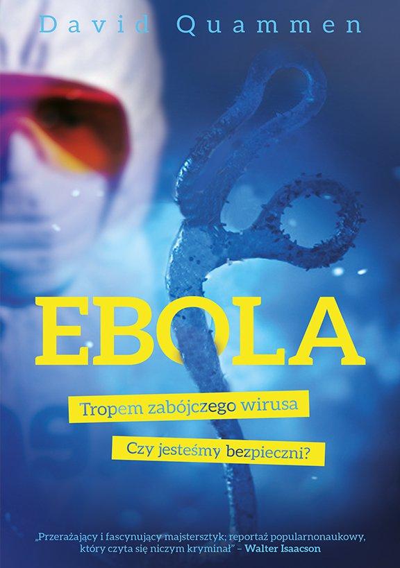 Ebola. Tropem zabójczego wirusa - Ebook (Książka na Kindle) do pobrania w formacie MOBI
