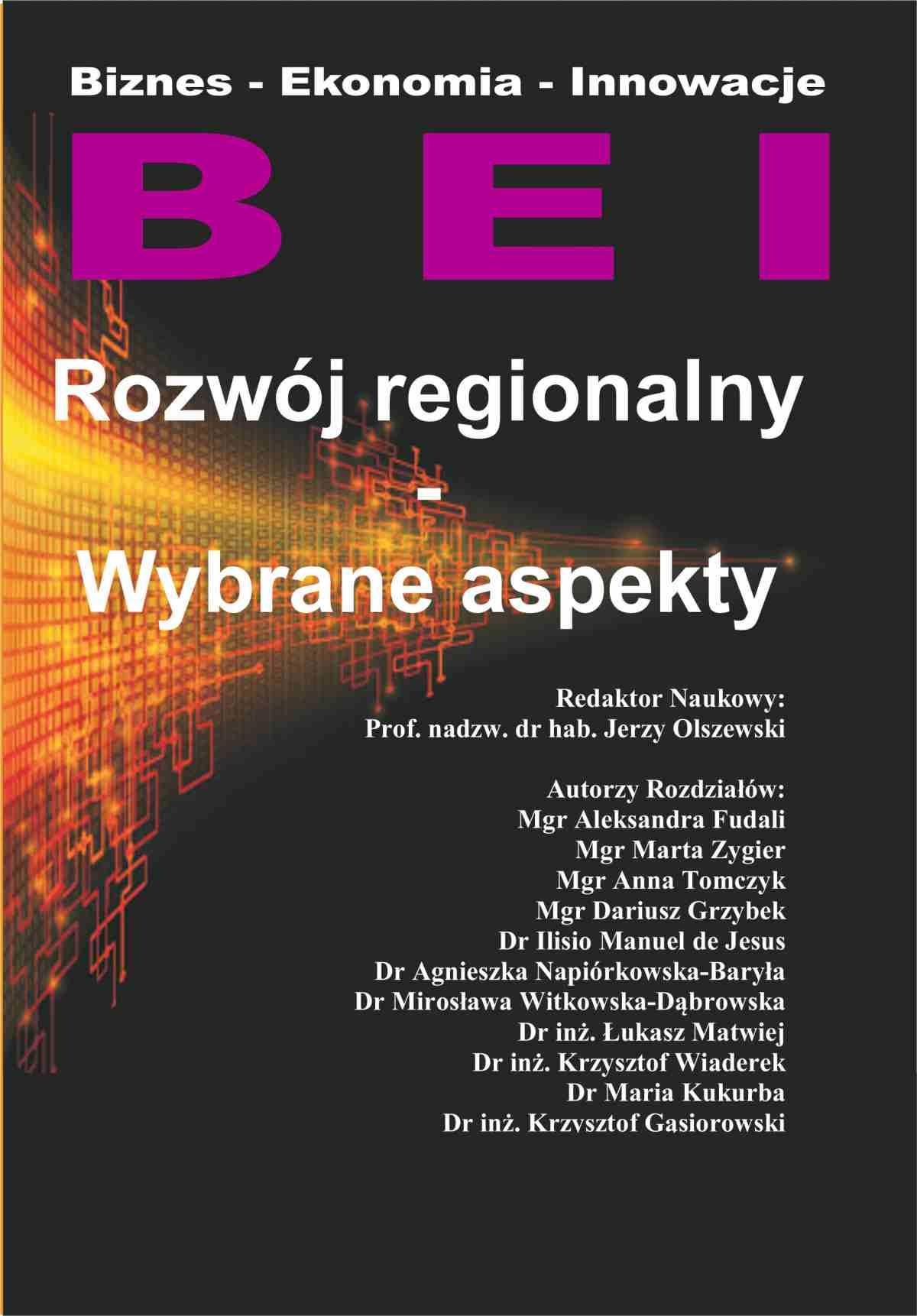 Rozwój regionalny. Wybrane aspekty - Ebook (Książka PDF) do pobrania w formacie PDF