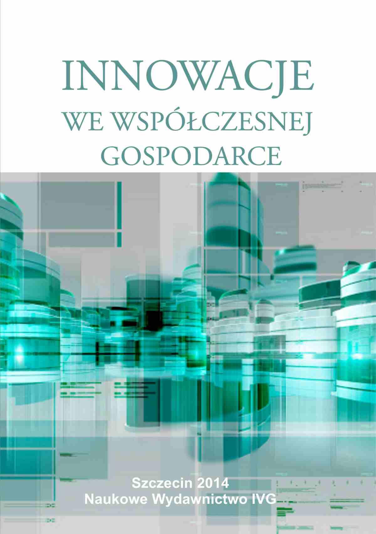 Innowacje we współczesnej gospodarce - Ebook (Książka PDF) do pobrania w formacie PDF