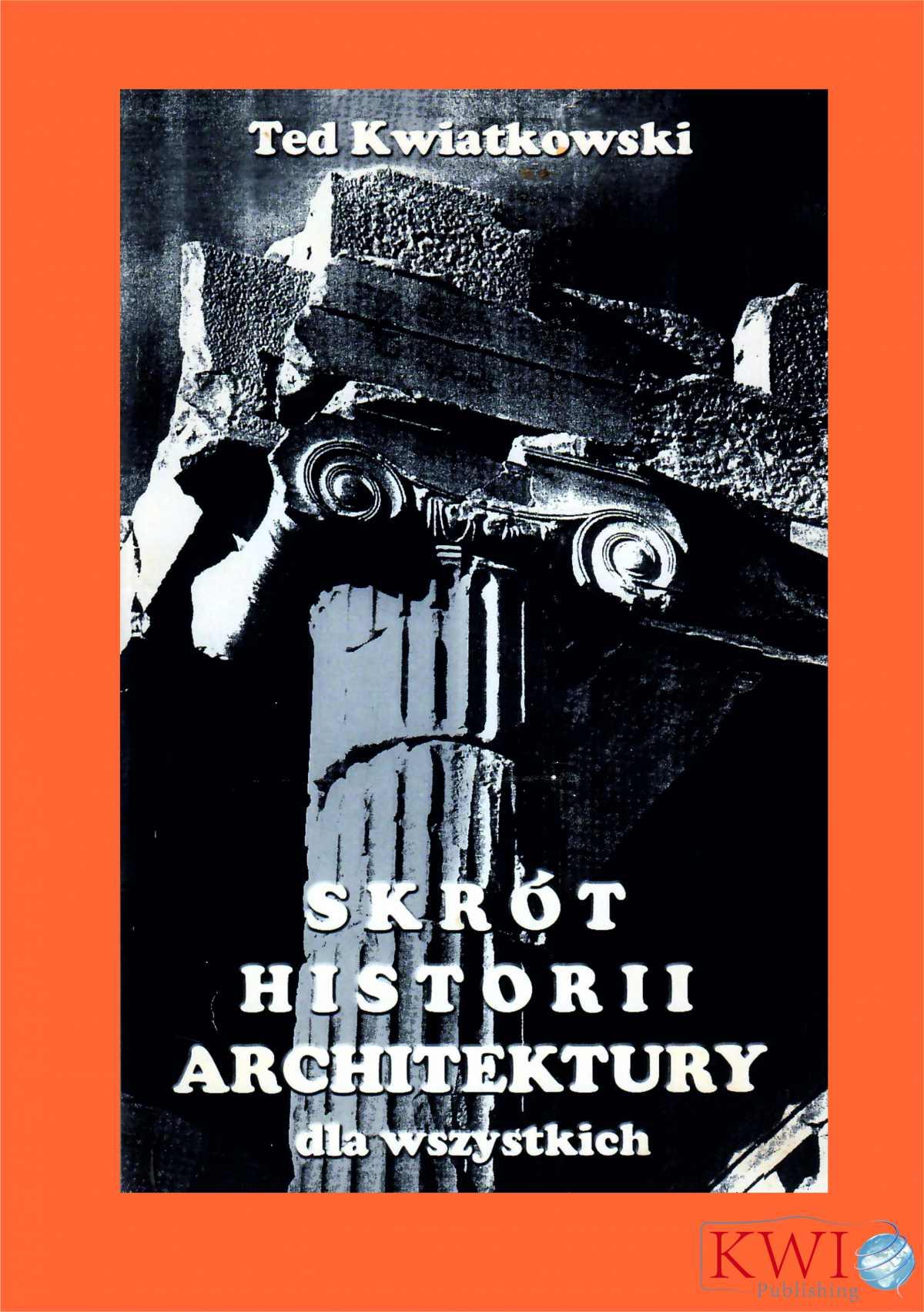 Skrót historii architektury dla wszystkich - Ebook (Książka PDF) do pobrania w formacie PDF