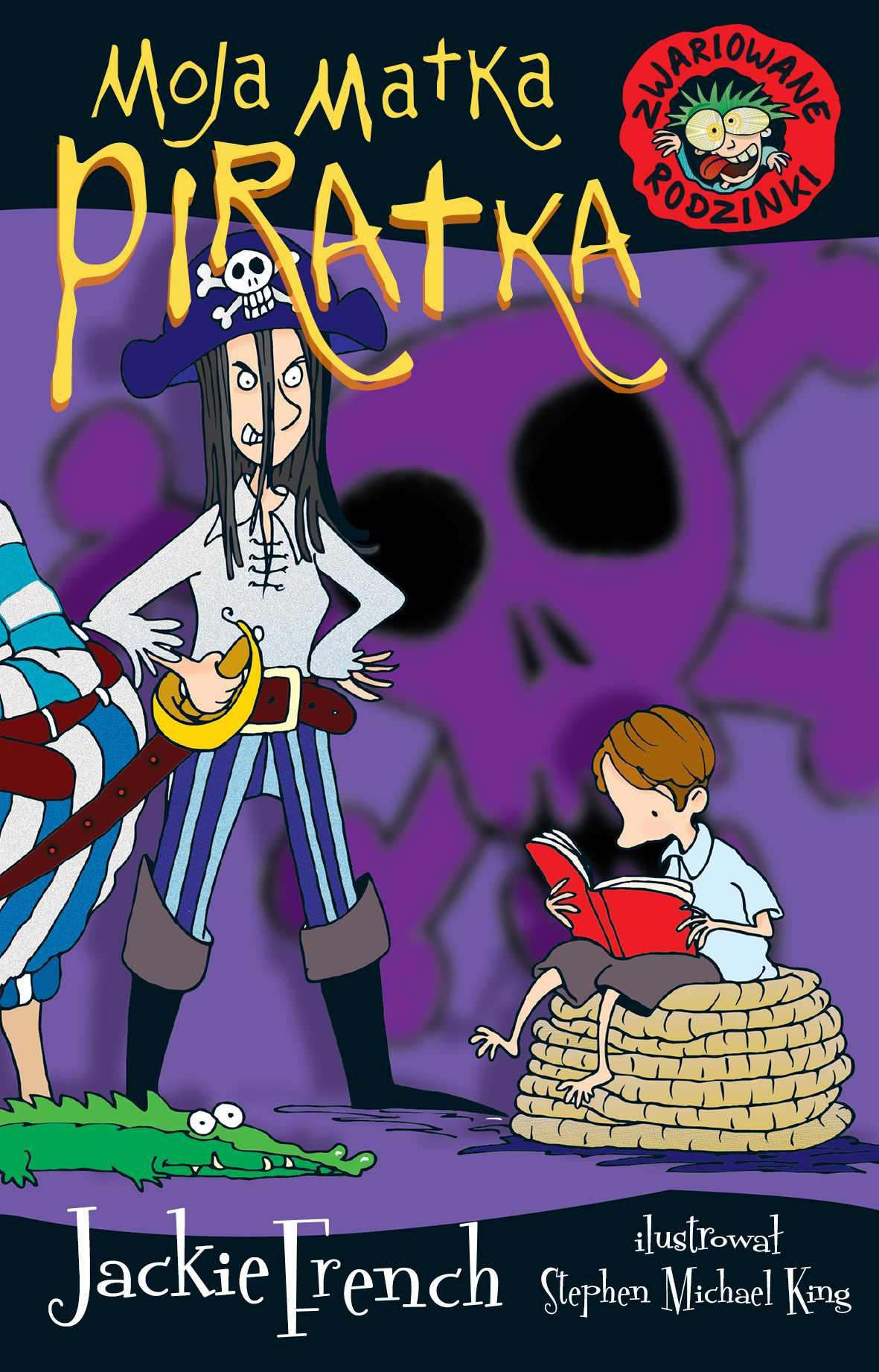 Zwariowane rodzinki. Moja matka piratka - Ebook (Książka na Kindle) do pobrania w formacie MOBI