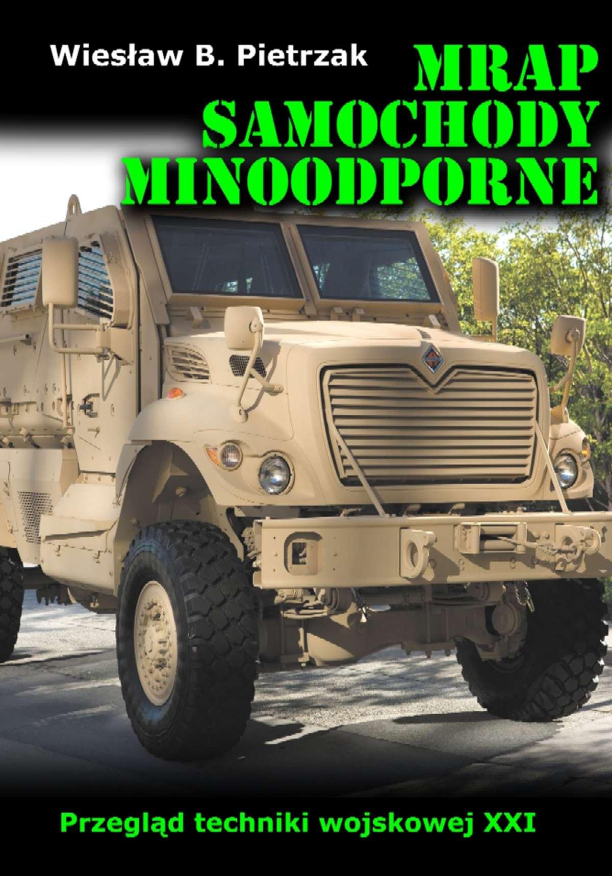MRAP. Samochody minoodporne. Przegląd techniki wojskowej XXI wieku - Ebook (Książka na Kindle) do pobrania w formacie MOBI