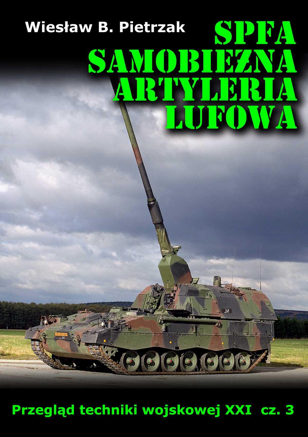 SPFA. Samobieżna artyleria lufowa. Przegląd techniki wojskowej XXI wieku. Część 3 - Ebook (Książka EPUB) do pobrania w formacie EPUB