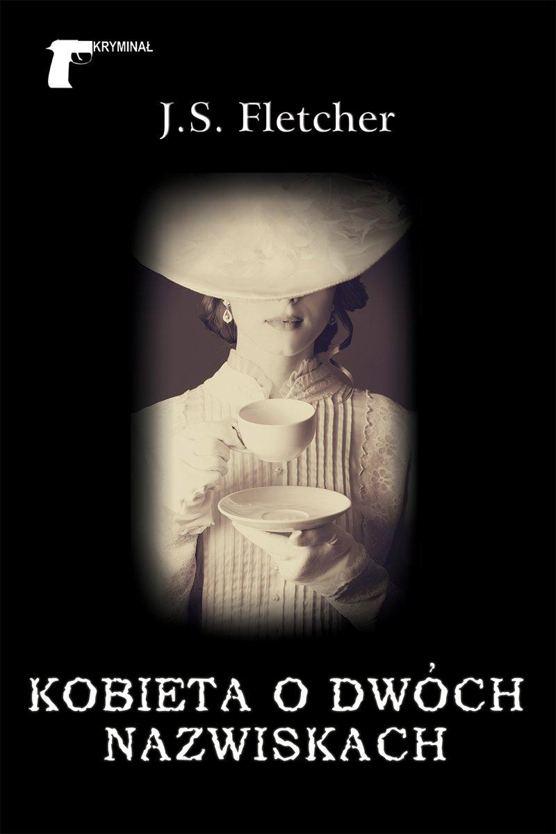 Kobieta o dwóch nazwiskach - Ebook (Książka na Kindle) do pobrania w formacie MOBI
