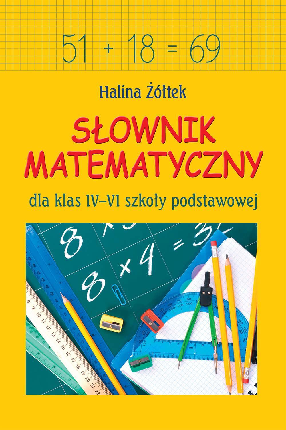 Słownik matematyczny dla klas IV-VI szkoły podstawowej - Ebook (Książka PDF) do pobrania w formacie PDF